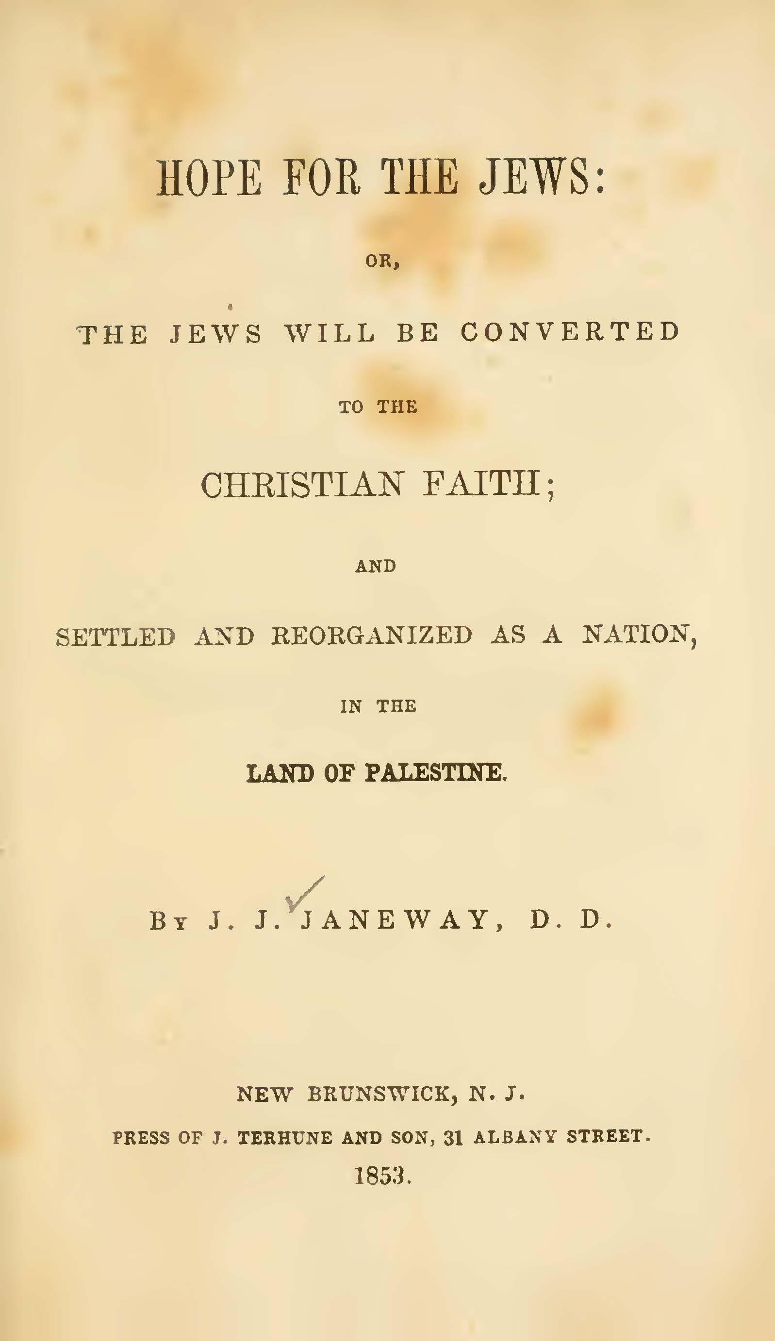 Janeway, Jacob Jones, Hope for the Jews or The Jews Will Be Converted to the Christian Faith Title Page.jpg