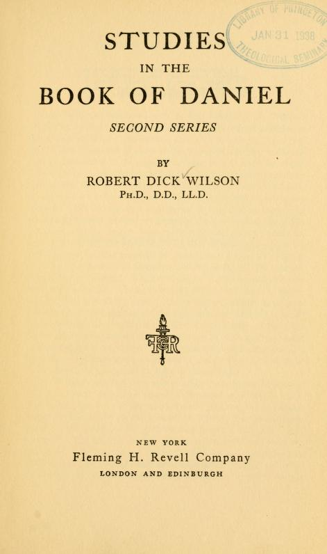 Wilson, Studies in the Book of Daniel.jpg