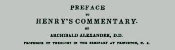 Alexander, Archibald, Preface to Matthew Henry's Commentary on the Bible Title Page.jpg