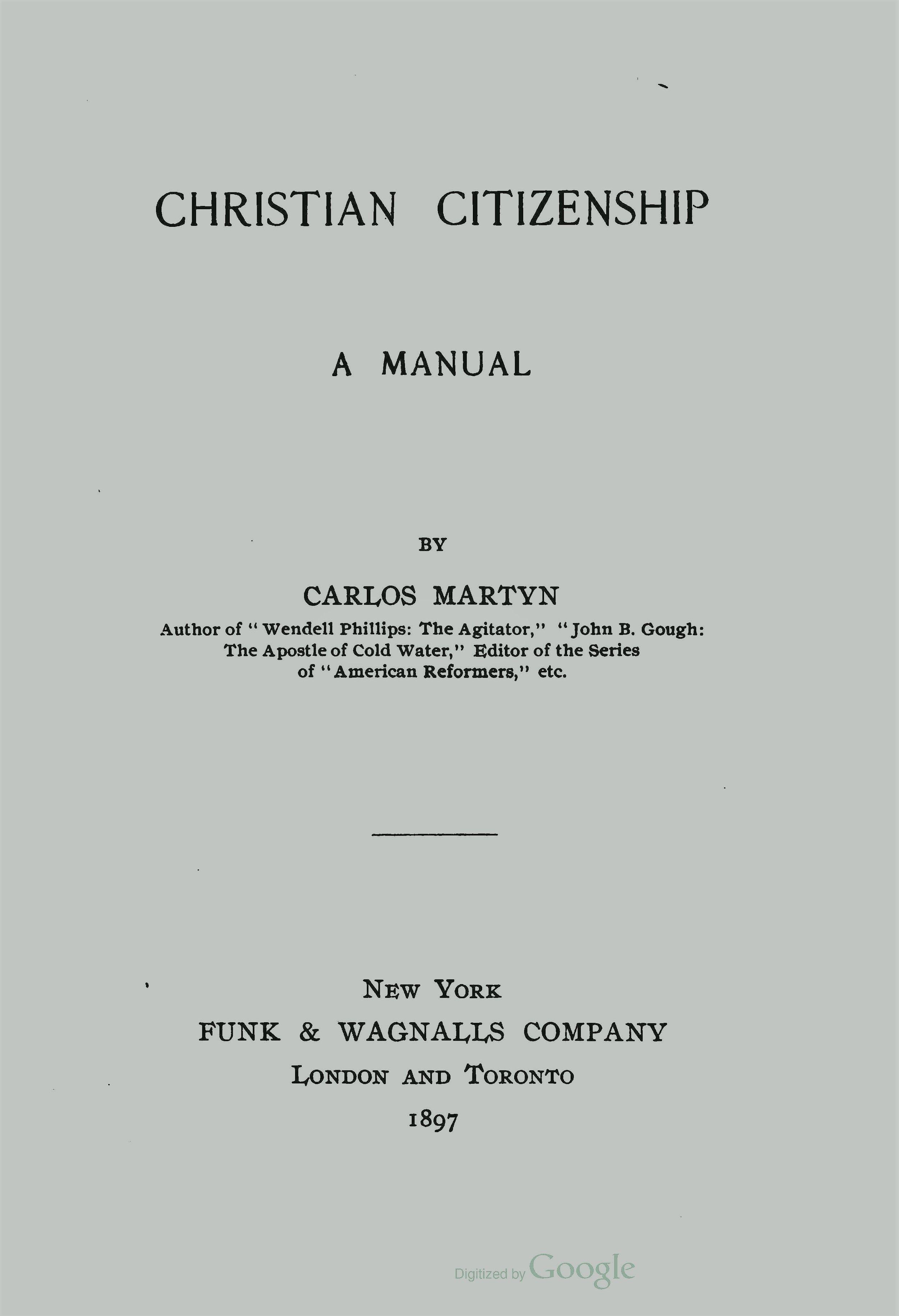 Martyn, William Carlos, Christian Citizenship A Manual Title Page.jpg