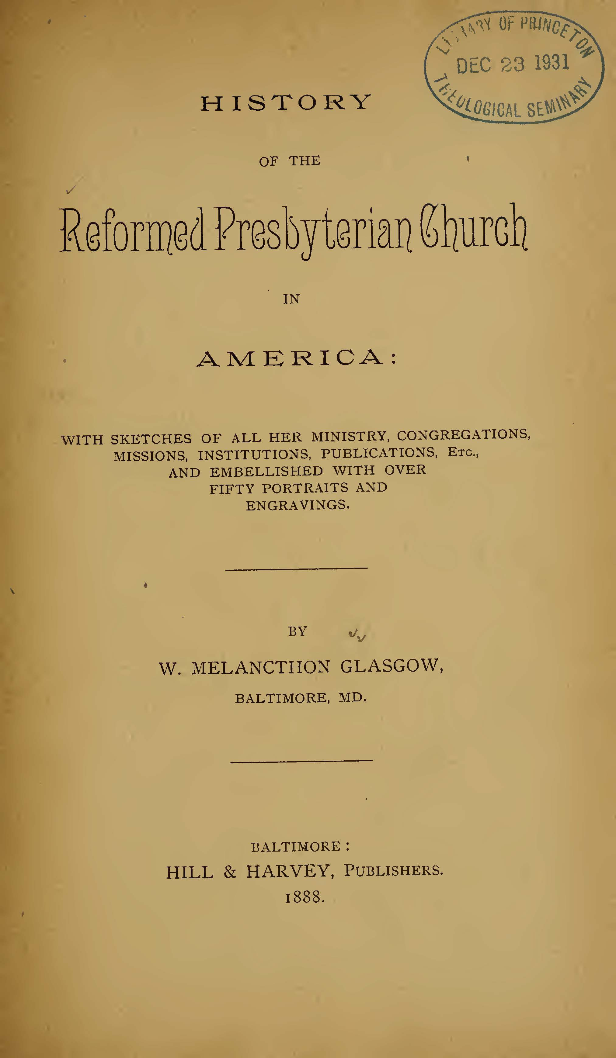 Glasgow, William Melancthon, History of the Reformed Presbyterian in America Title Page.jpg