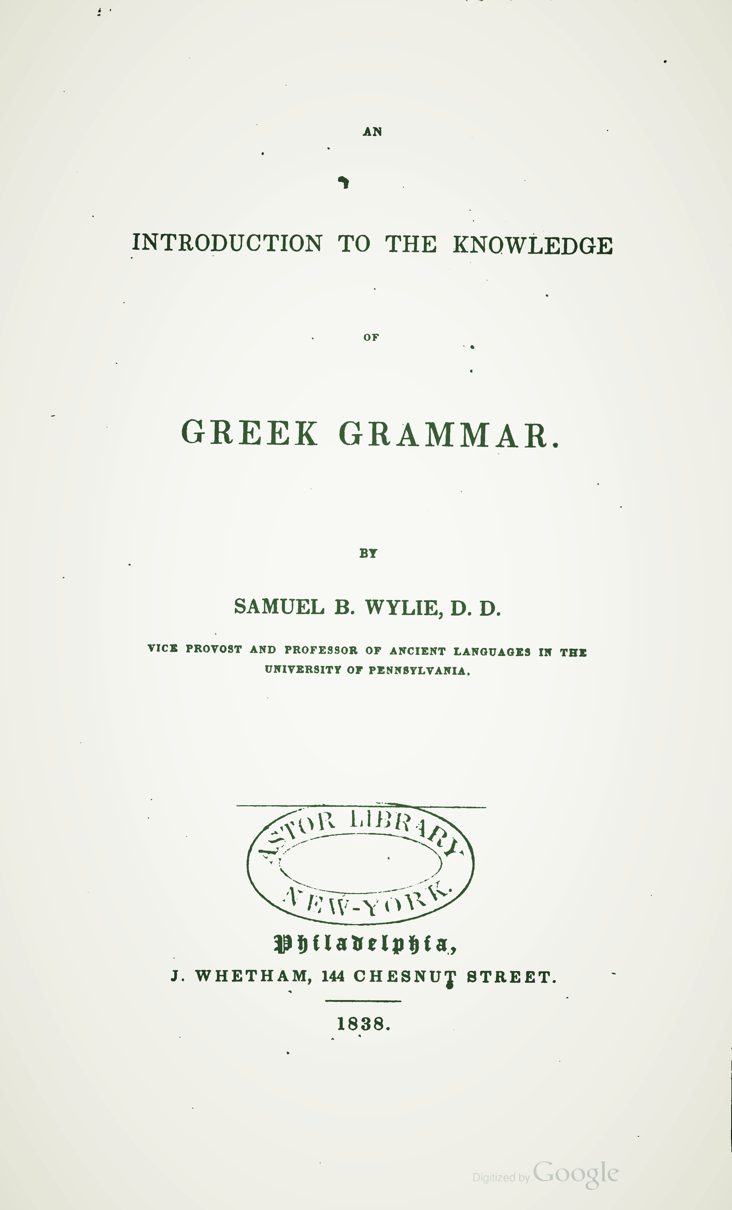 Wylie, Samuel Brown, An Introduction to the Knowledge of Greek Grammar Title Page.jpg