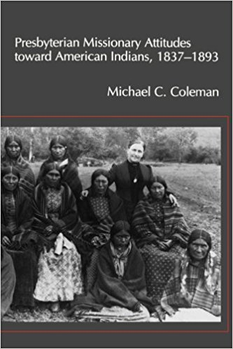 Coleman, Pres Missionary Attitudes to Indians.jpg