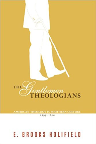 Holifield, Gentlemen Theologians.jpg