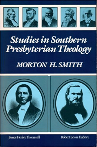 Smith, Studies in Southern Presbyterian Theology.jpg