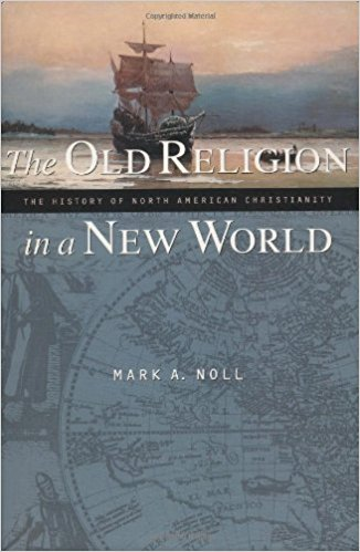 Noll, Old Religion New World.jpg