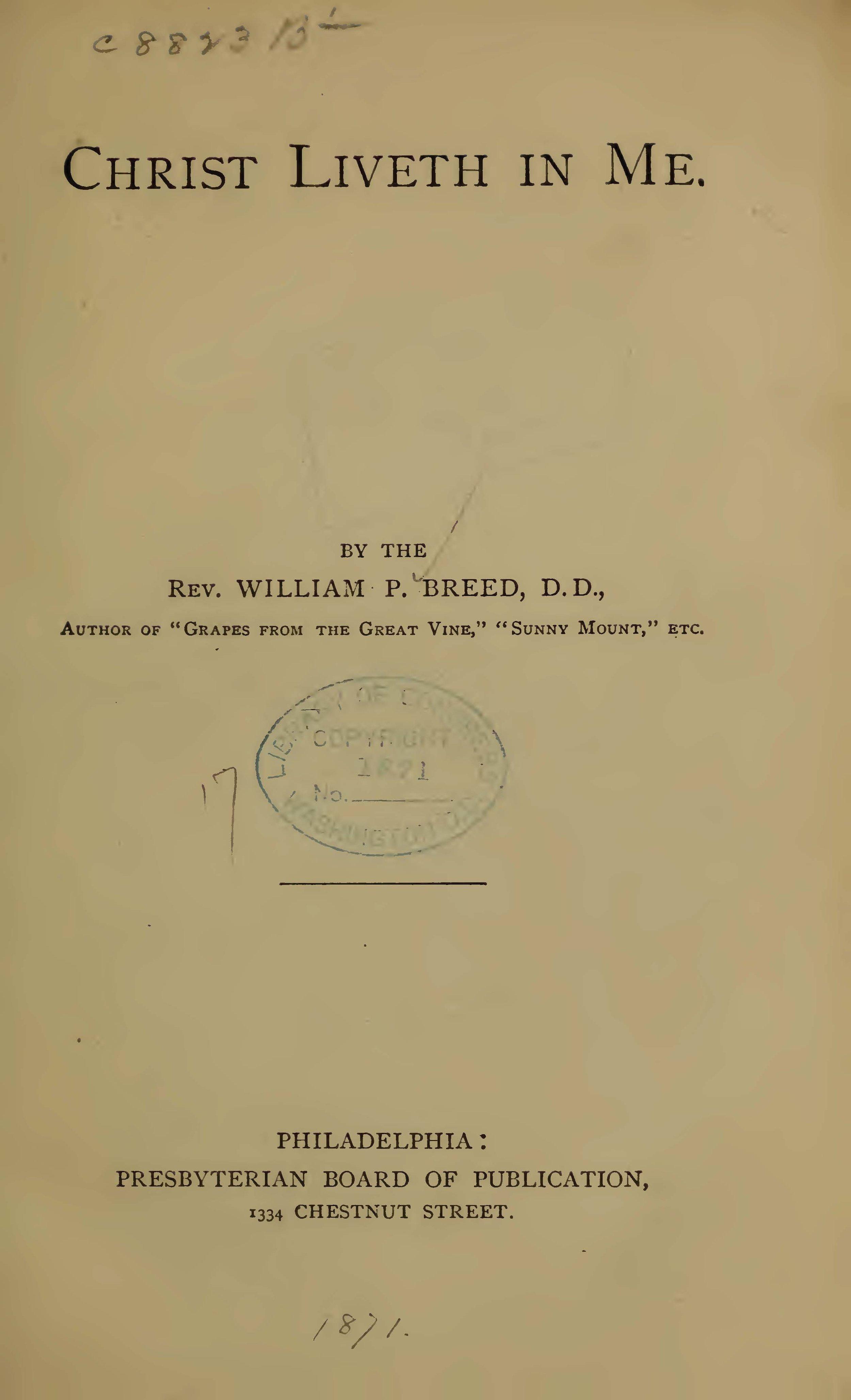 Breed, William Pratt, Christ Liveth in Me Title Page.jpg