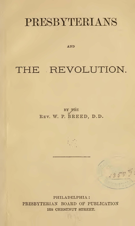 Breed, William Pratt, Presbyterians and the Revolution Title Page.jpg