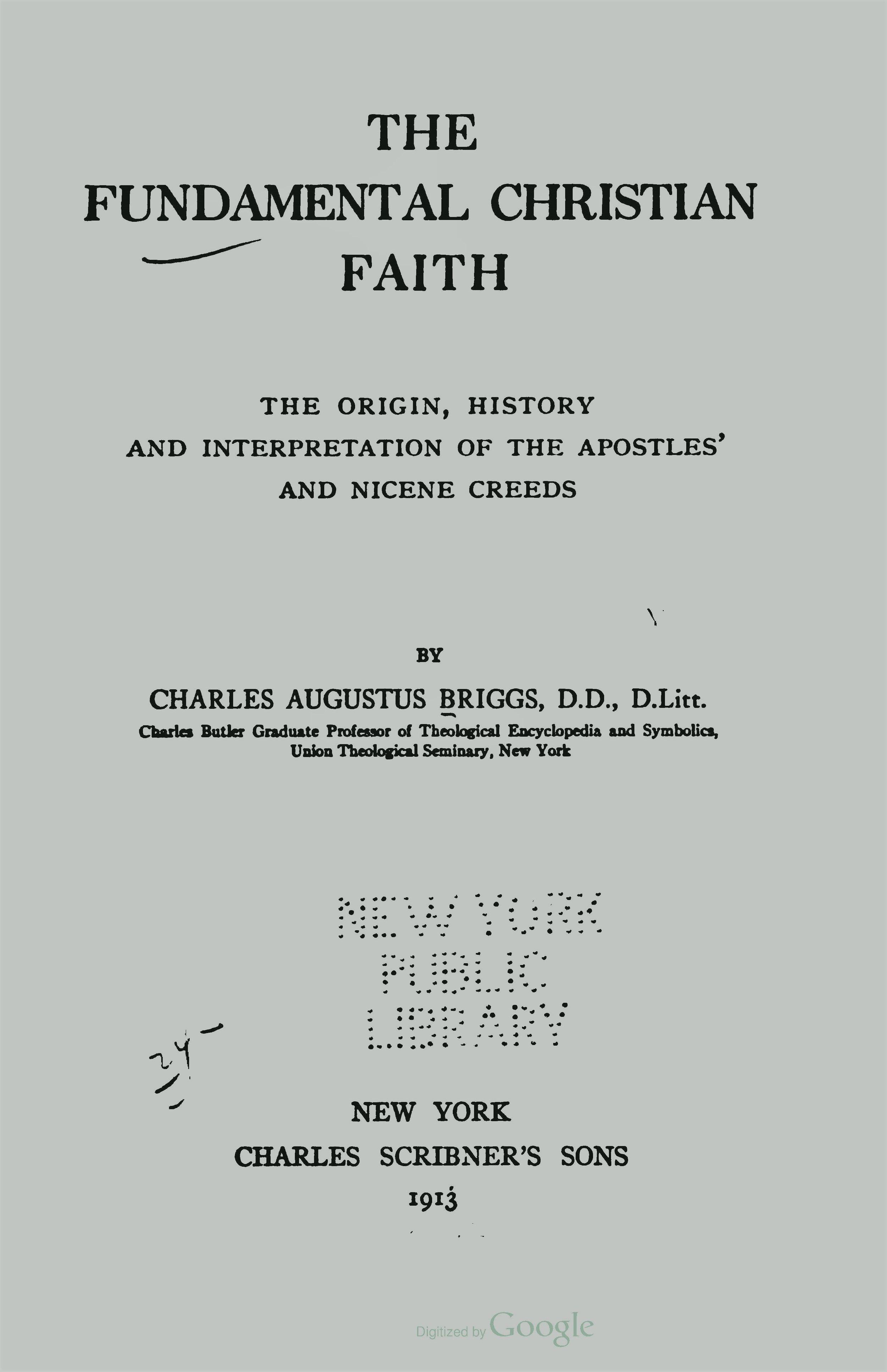 Briggs, Charles Augustus, The Fundamental Christian Faith Title Page.jpg