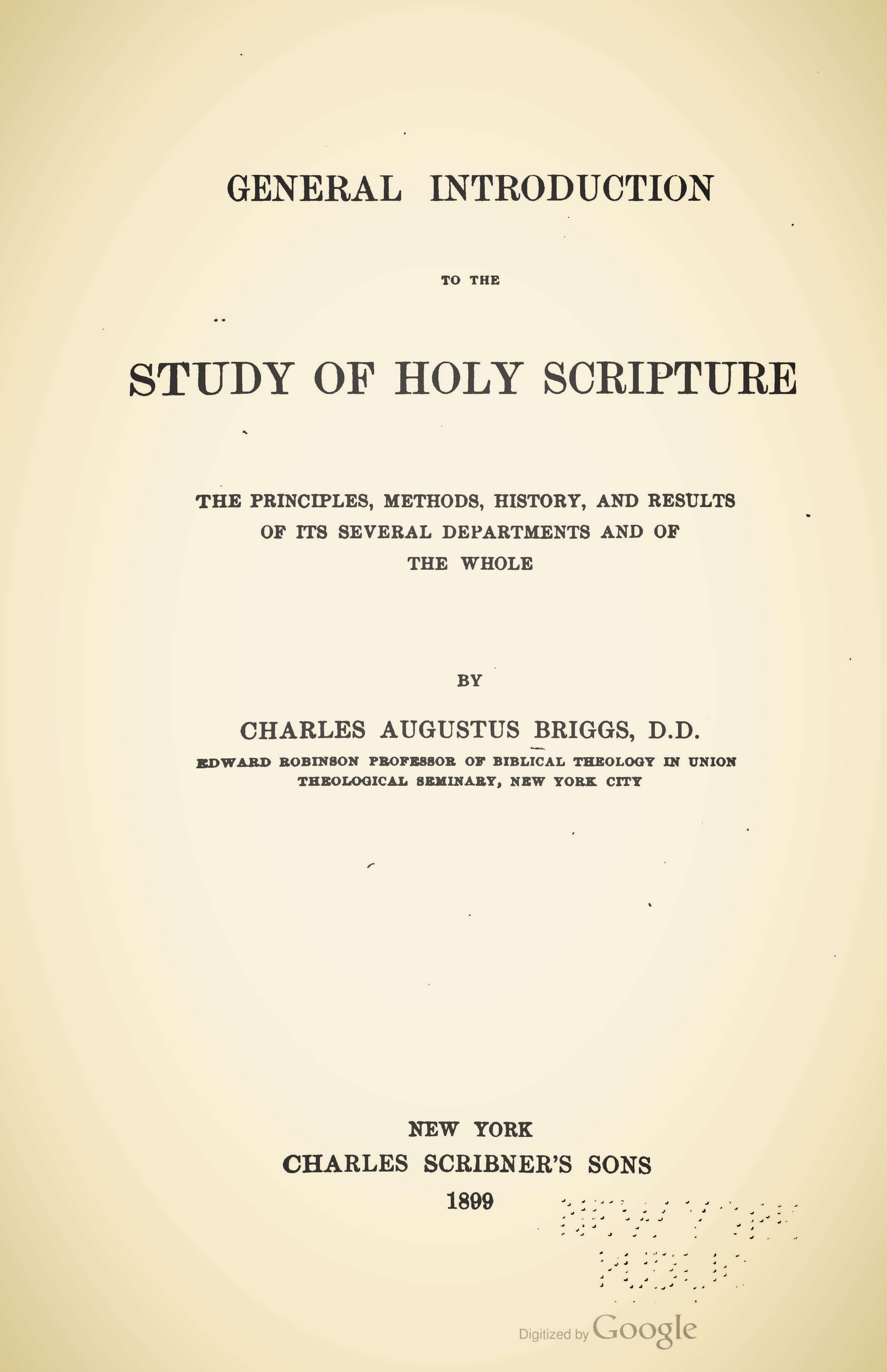 Briggs, Charles Augustus, General Introduction to the Study of Holy Scripture Title Page.jpg