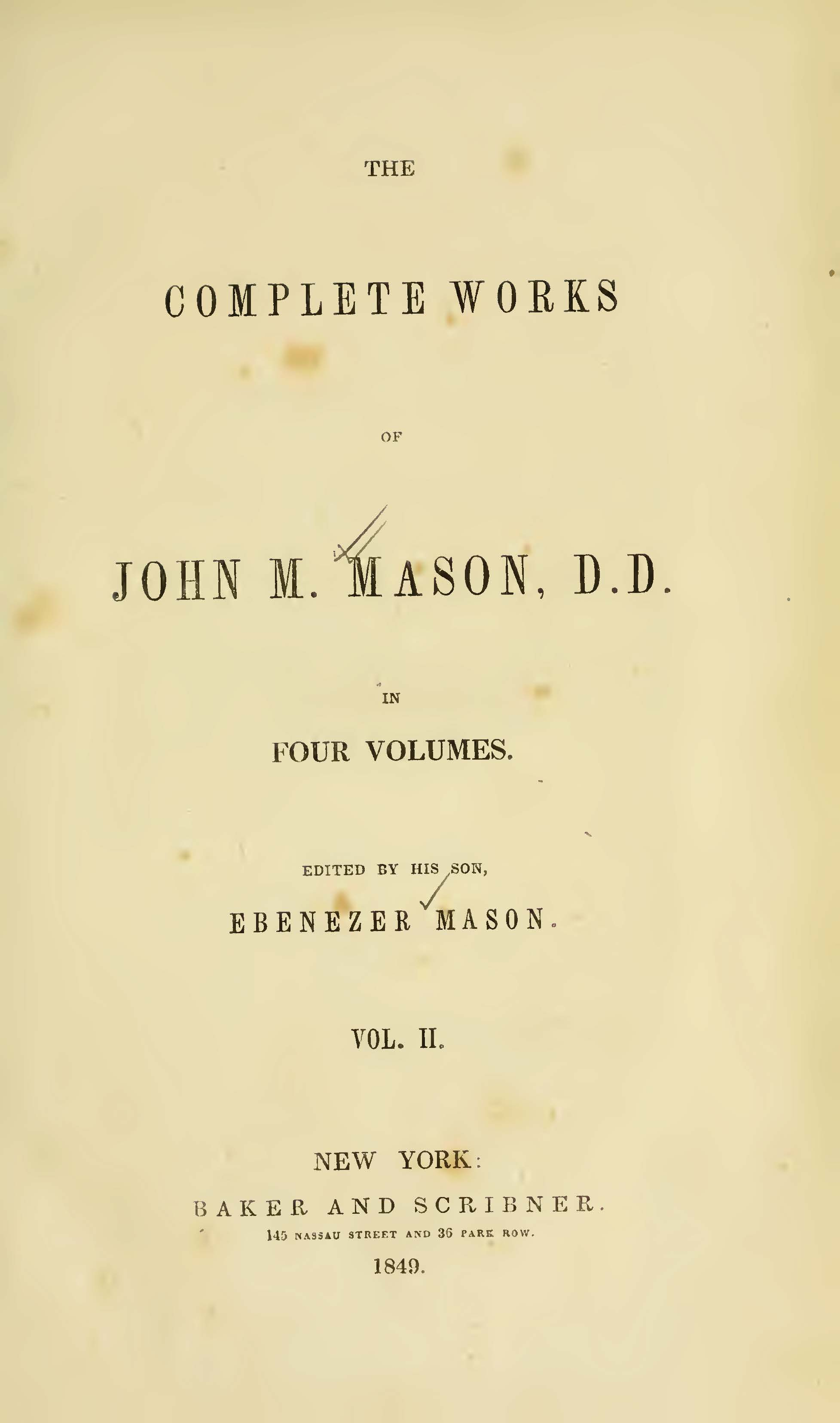 Mason, John Mitchell, The Complete Works of John M. Mason, D.D., Vol. 2 Title Page.jpg