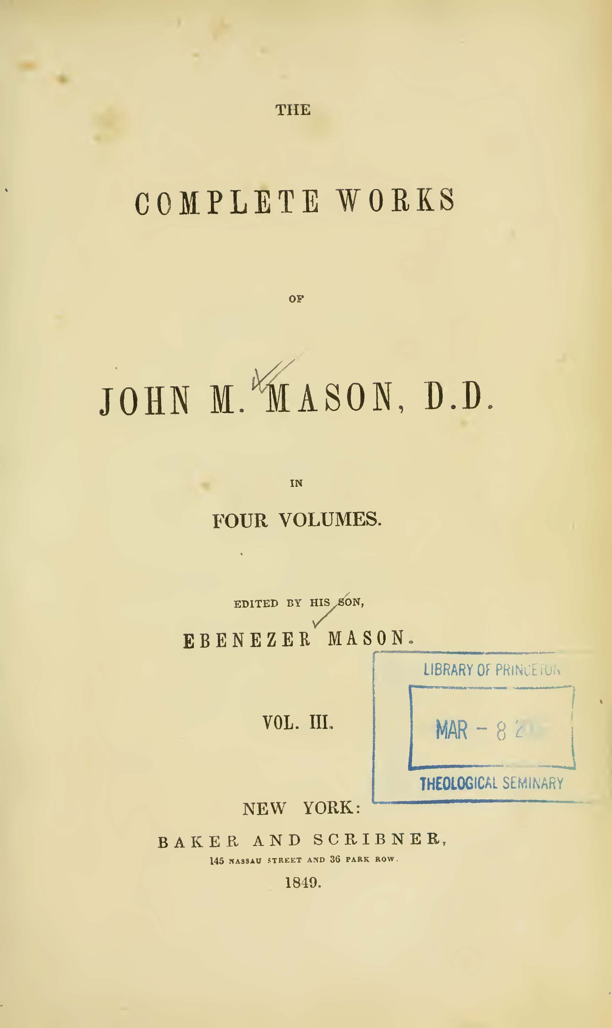 Mason, John Mitchell, The Complete Works of John M. Mason, D.D., Vol. 3 Title Page.jpg