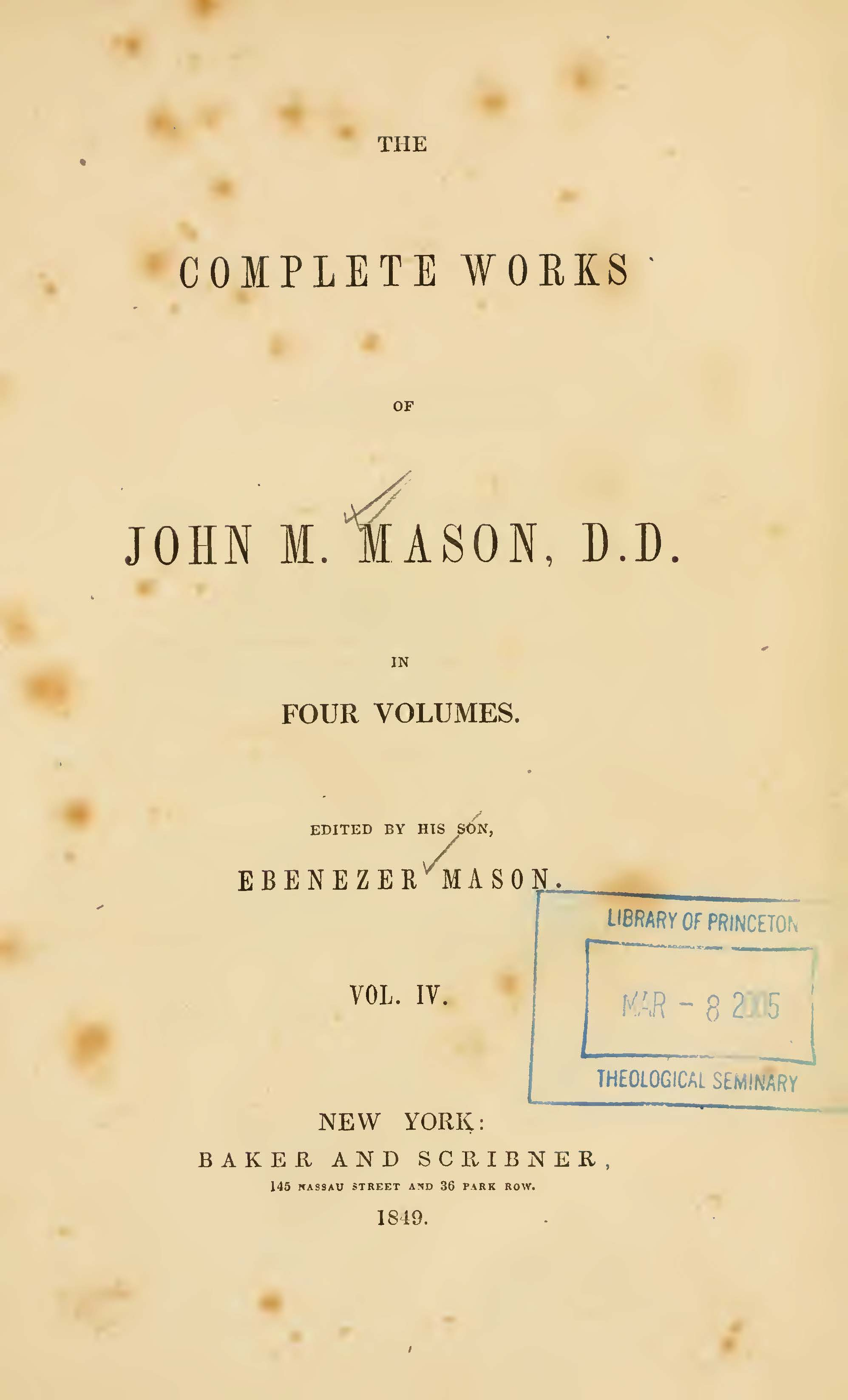 Mason, John Mitchell, The Complete Works of John M. Mason, D.D., Vol. 4 Title Page.jpg