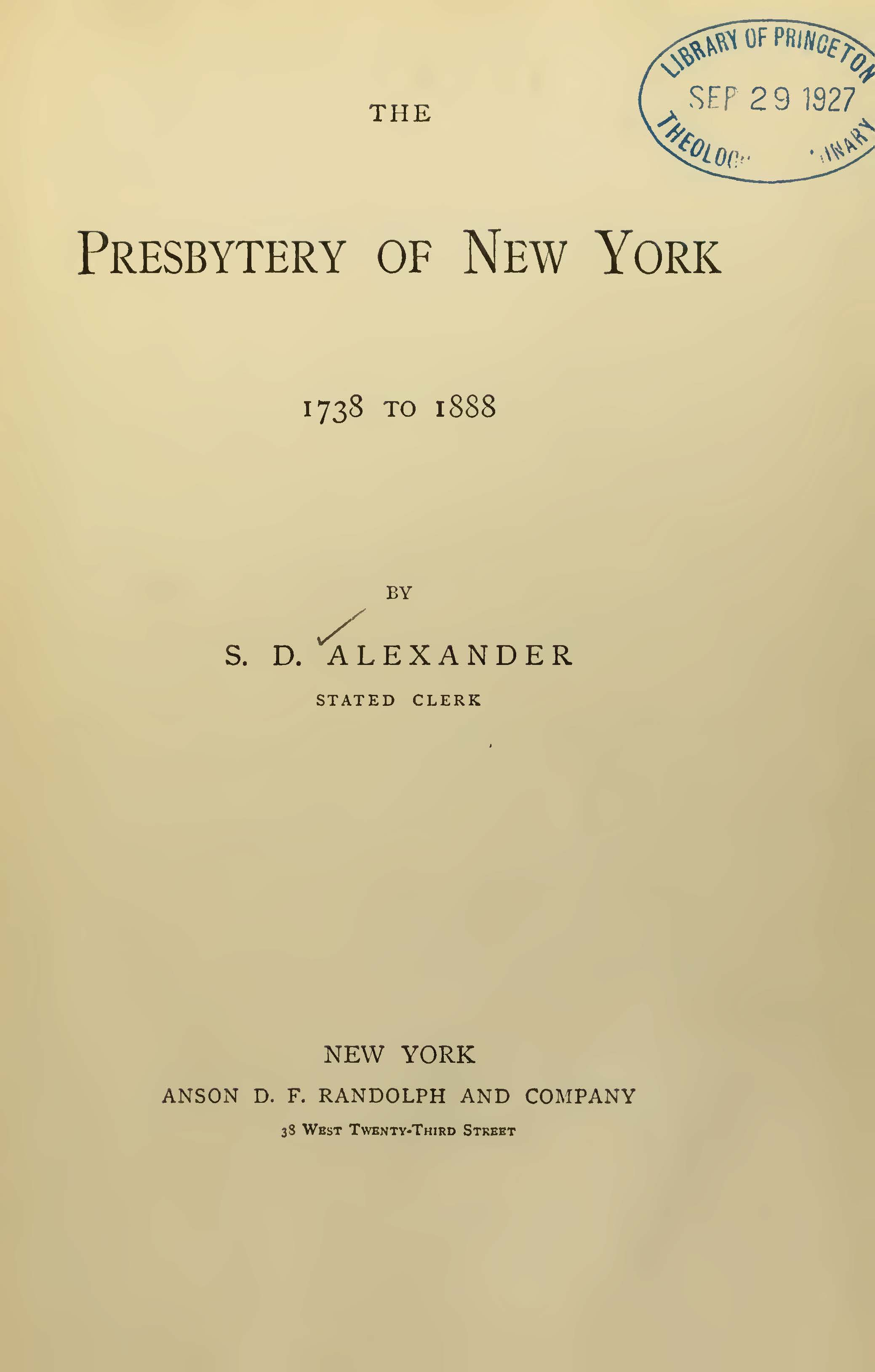 Alexander, Samuel Davies, The Presbytery of New York, 1738 to 1888 Title Page.jpg