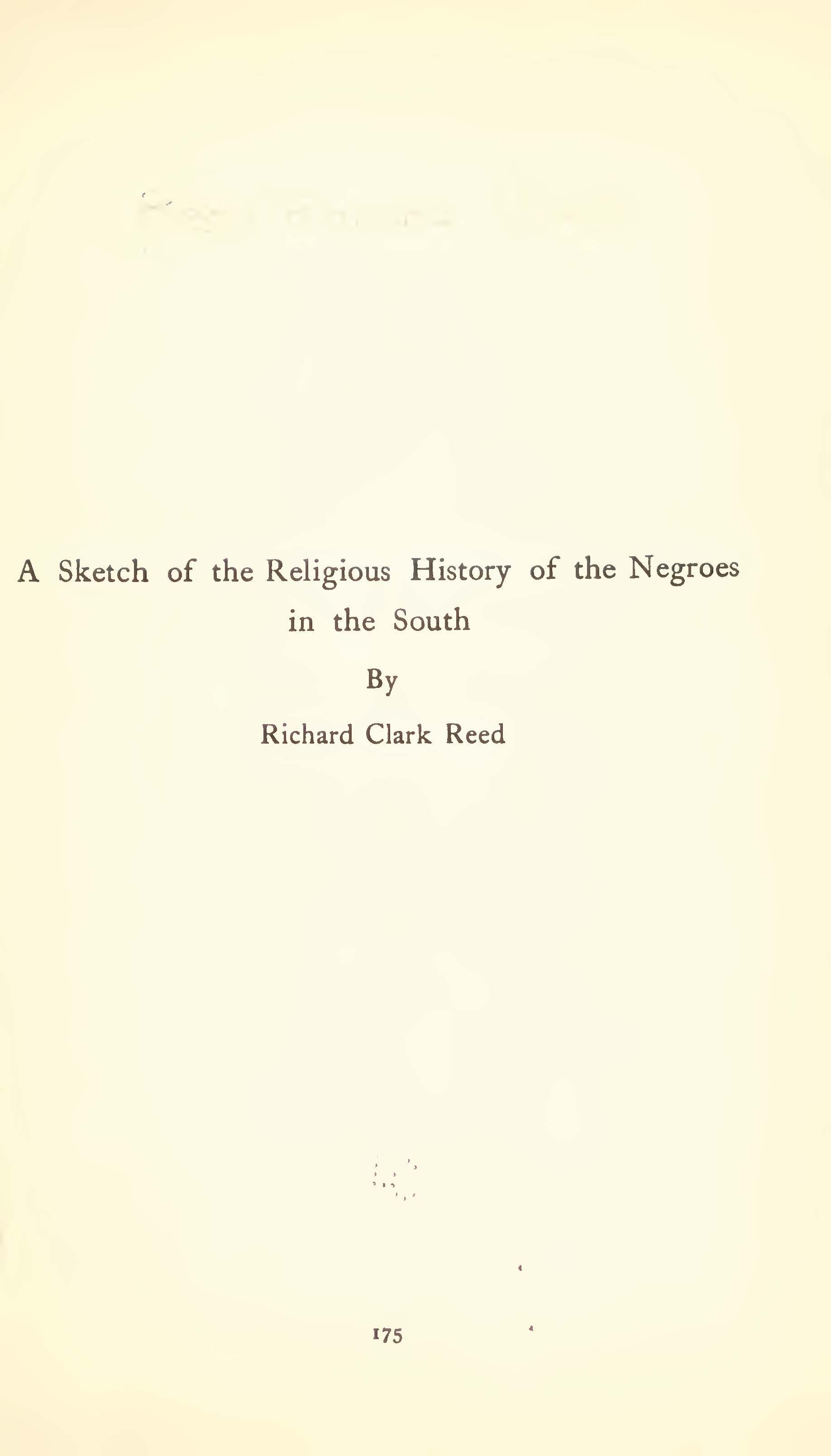 Reed, Richard Clark, A Sketch of the Reglious History of the Negroes in the South Title Page.jpg