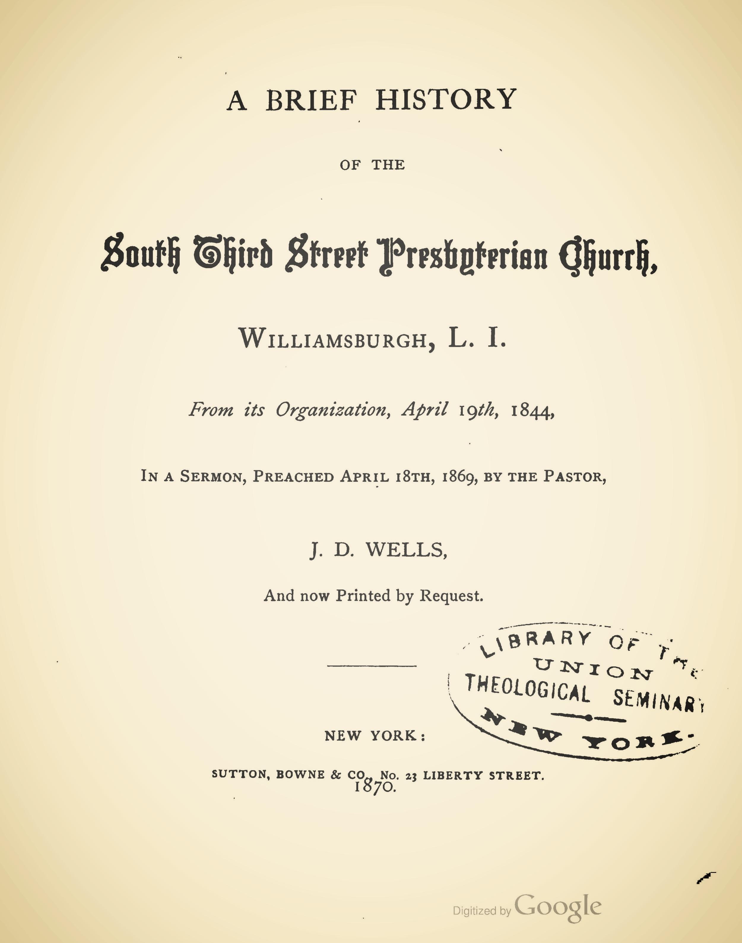 Wells, John Dunlap, A Brief History of the South Third Street Presbyterian Church Title Page.jpg