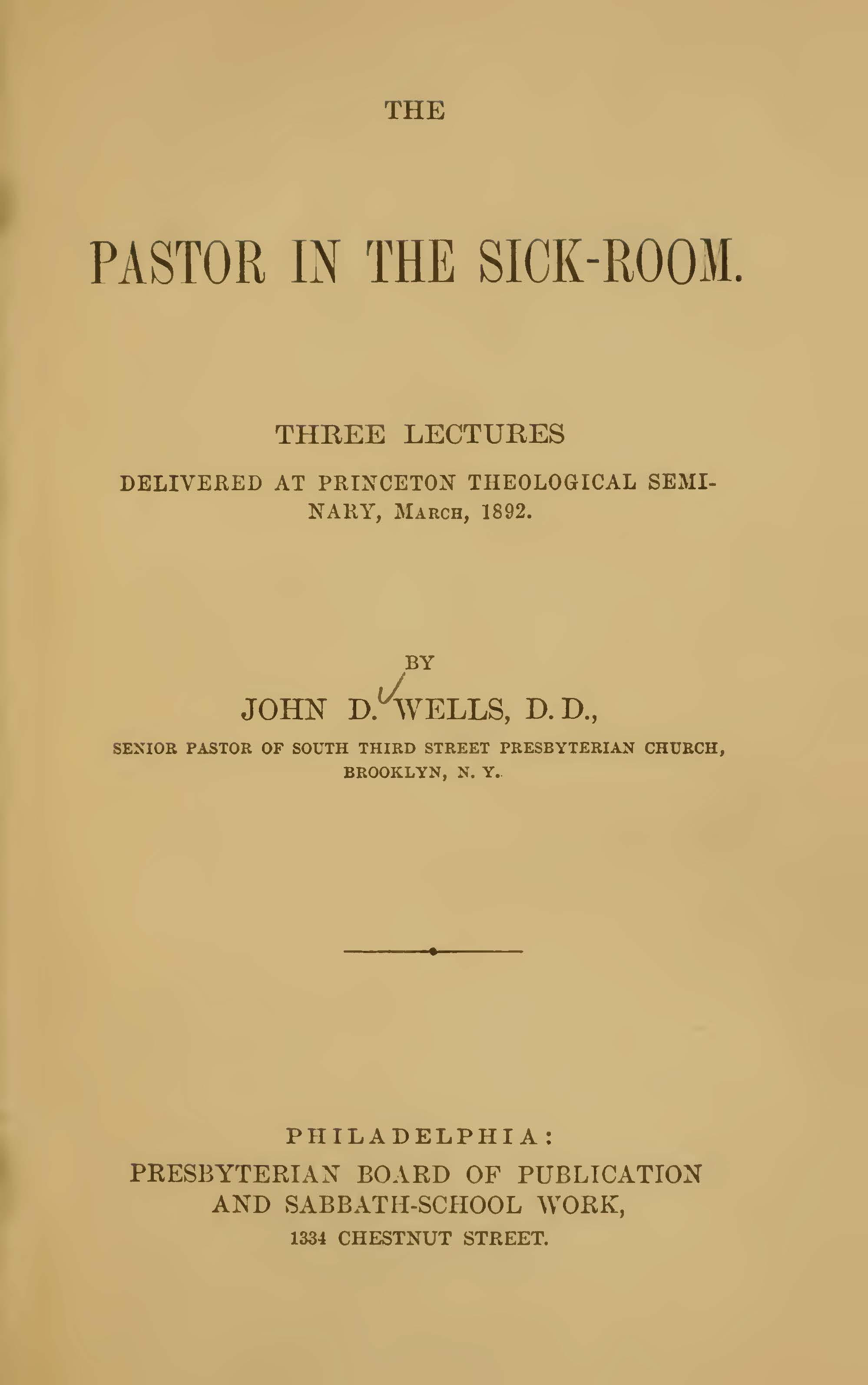 Wells, John Dunlap, The Pastor in the Sick-Room Title Page.jpg