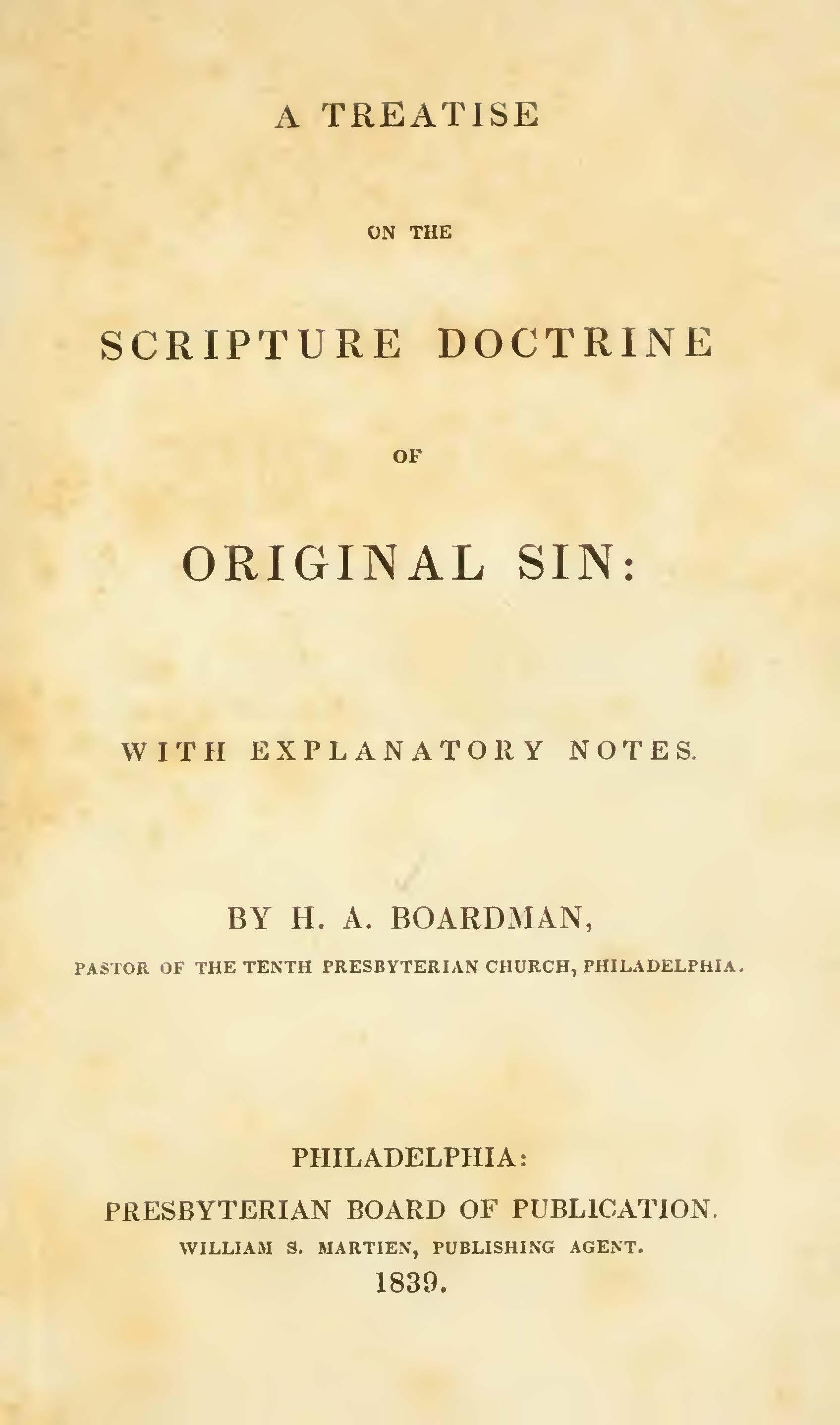Boardman, Henry Augustus, A Treatise on the Scripture Doctrine of Original Sin Title Page.jpg
