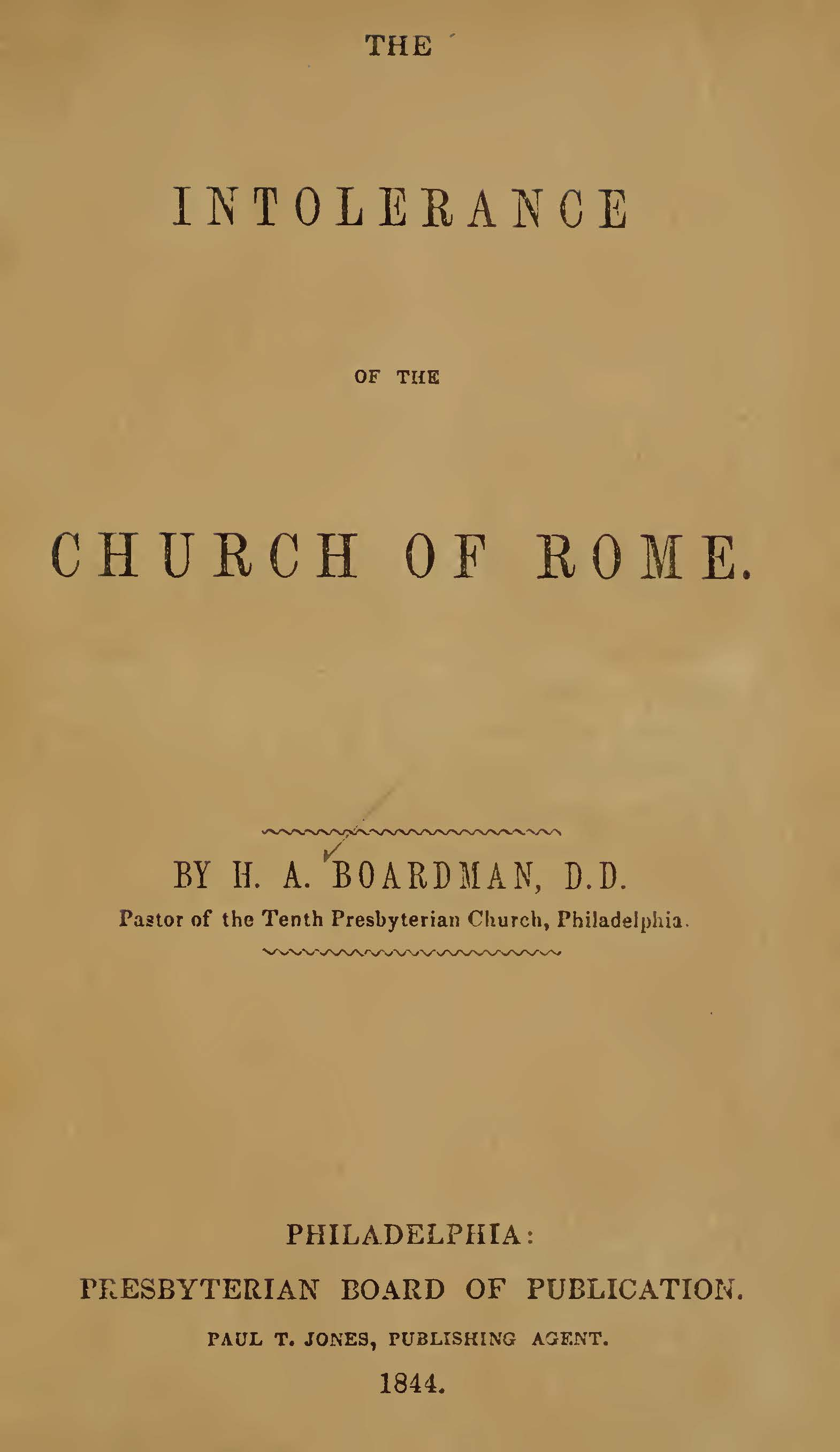 Boardman, Henry Augustus, The Intolerance of the Church of Rome Title Page.jpg