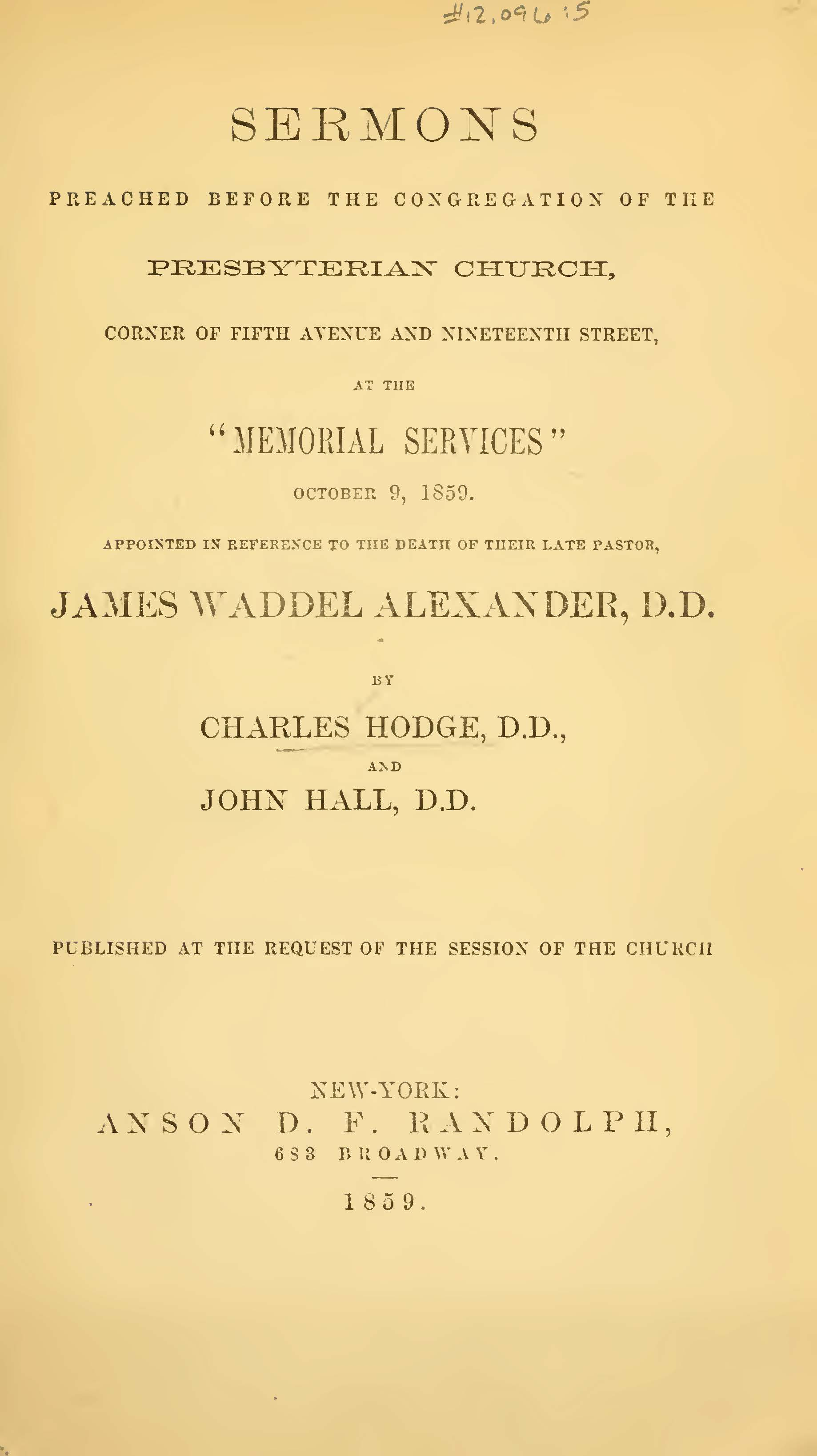 Hodge, Charles, Sermons Preached at the Memorial Services for J.W. Alexander Title Page.jpg