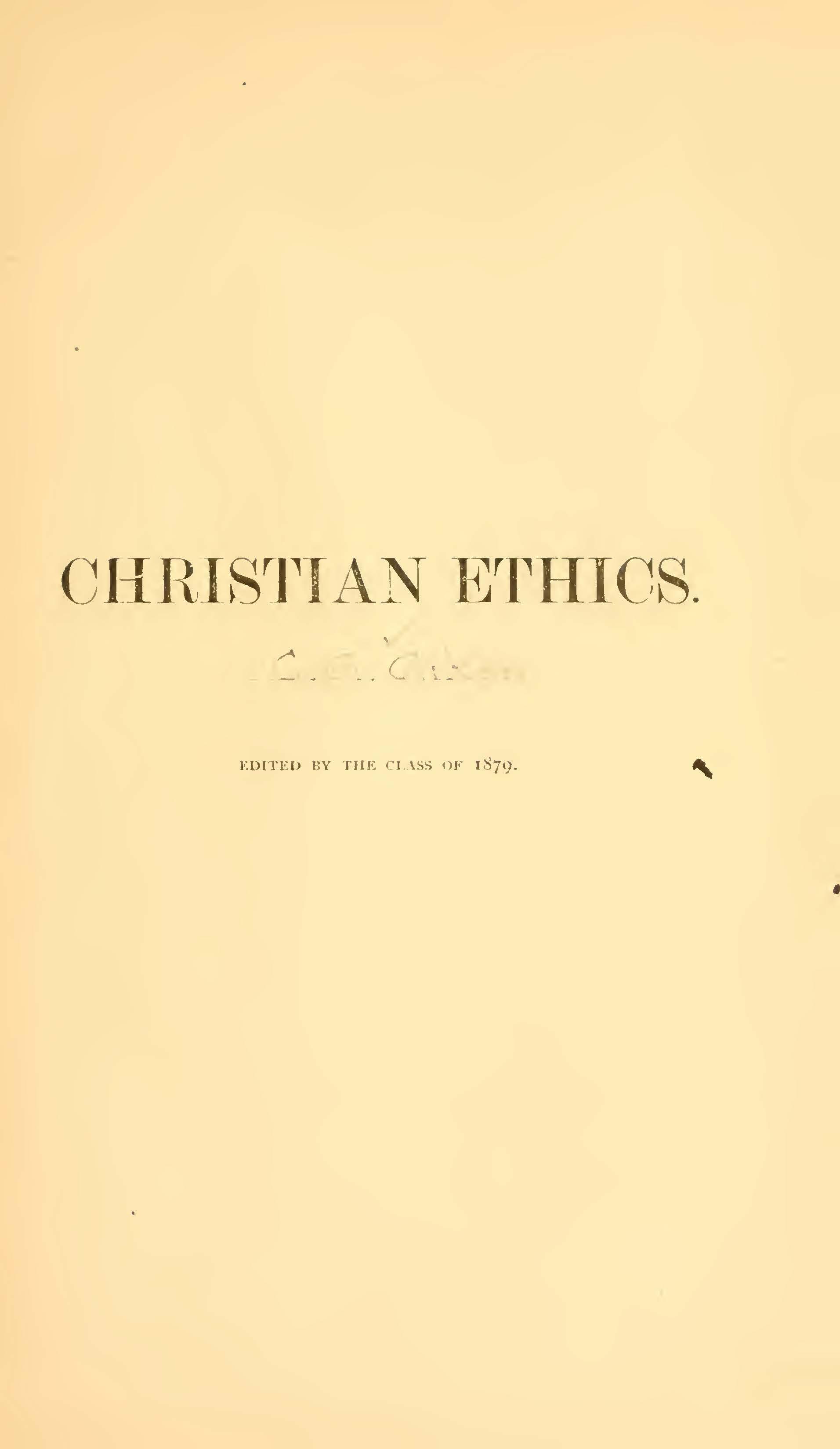 Aiken, Charles Augustus Aiken, Christian Ethics Title Page.jpg