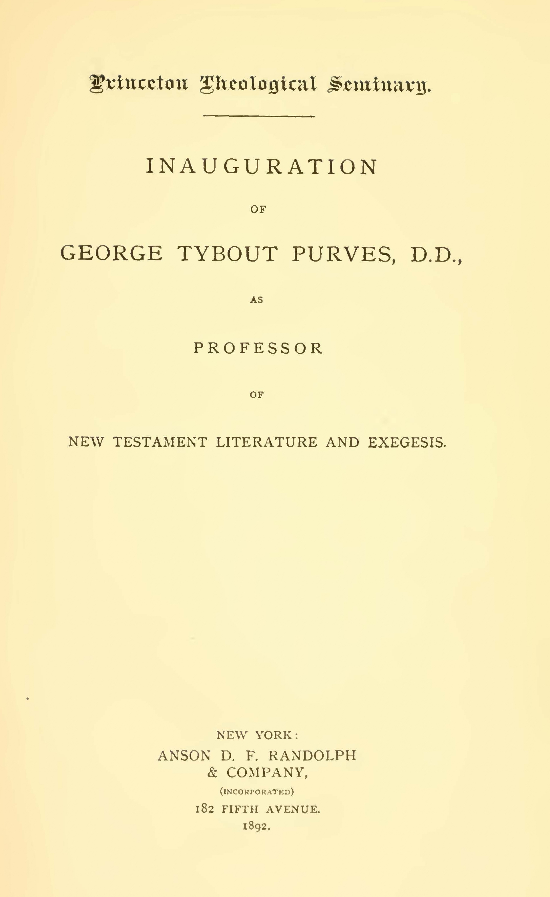 Purves, George Tybout, Inauguration of George Tybout Purves, D.D. Title Page.jpg