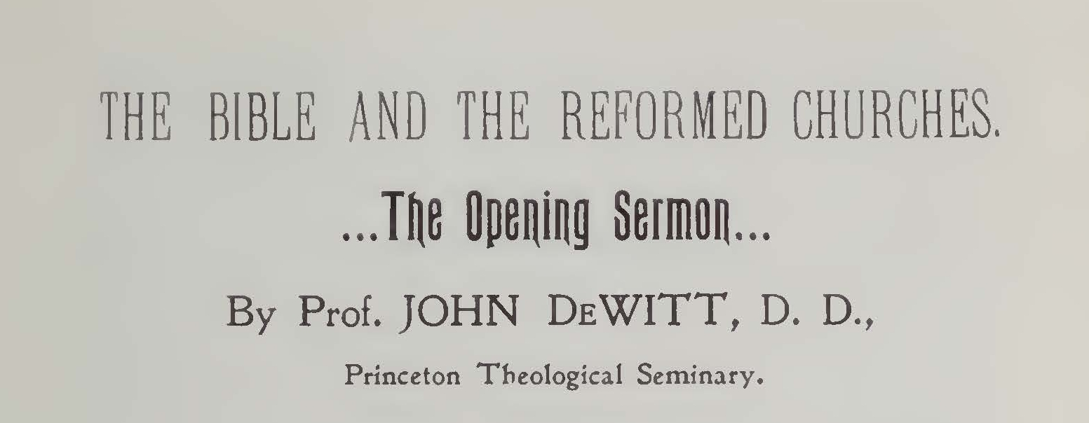 DeWitt, John, Bible and the Reformed Churches The Opening Sermon Title Page.jpg