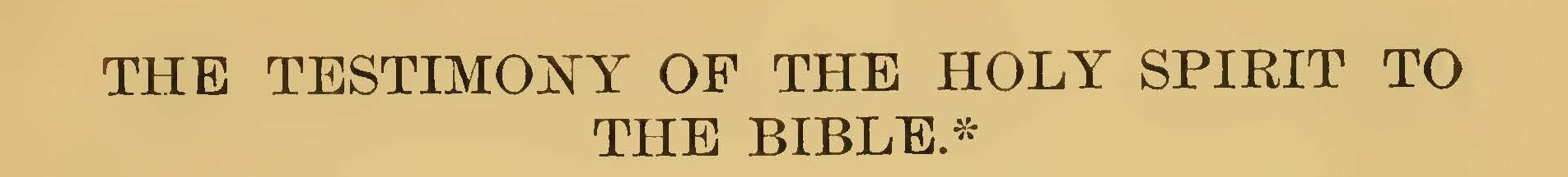 DeWitt, John, The Testimony of the Holy Spirit to the Bible Title Page.jpg