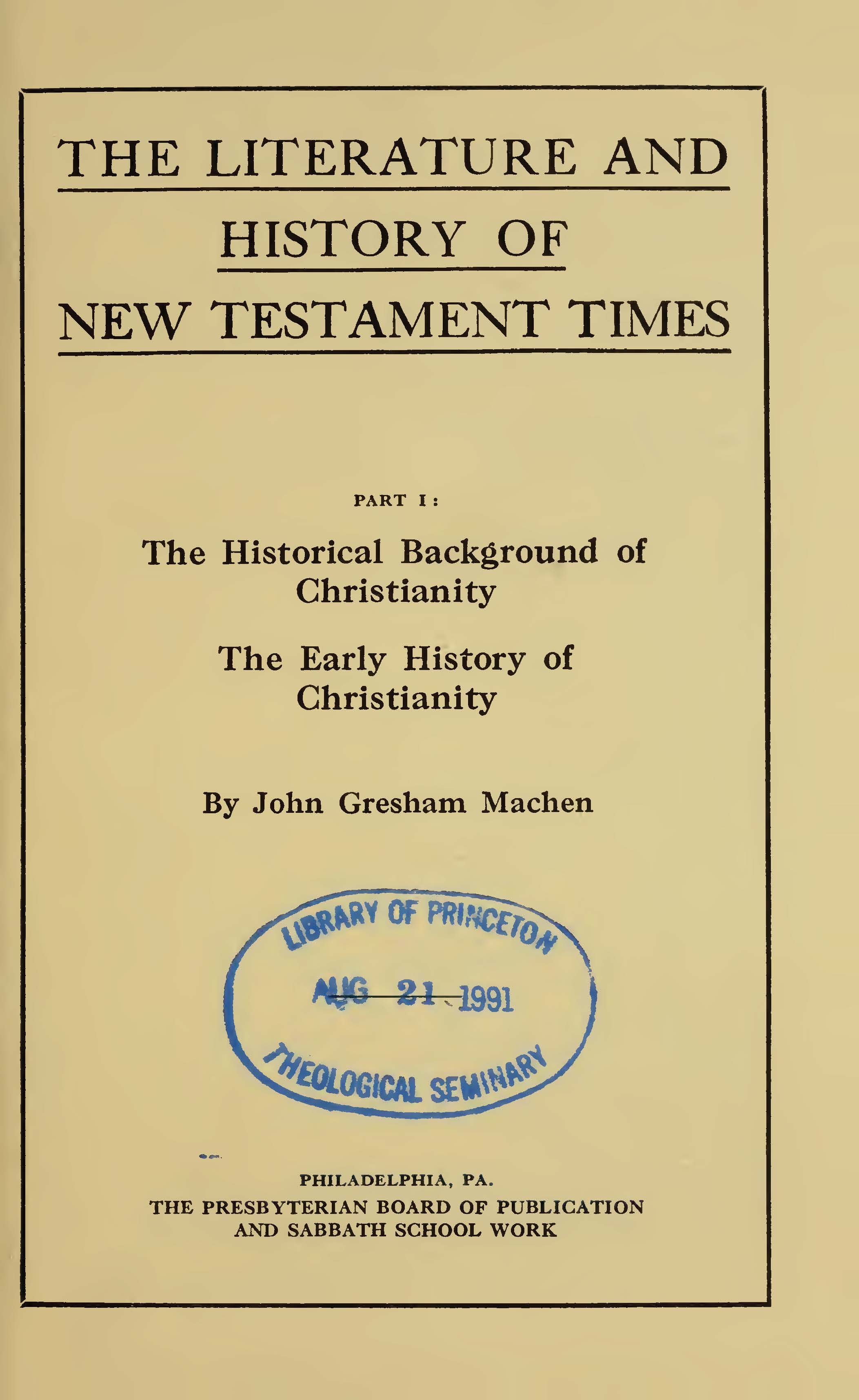 Machen, John Gresham, The Literature and History of New Testament Times Title Page.jpg