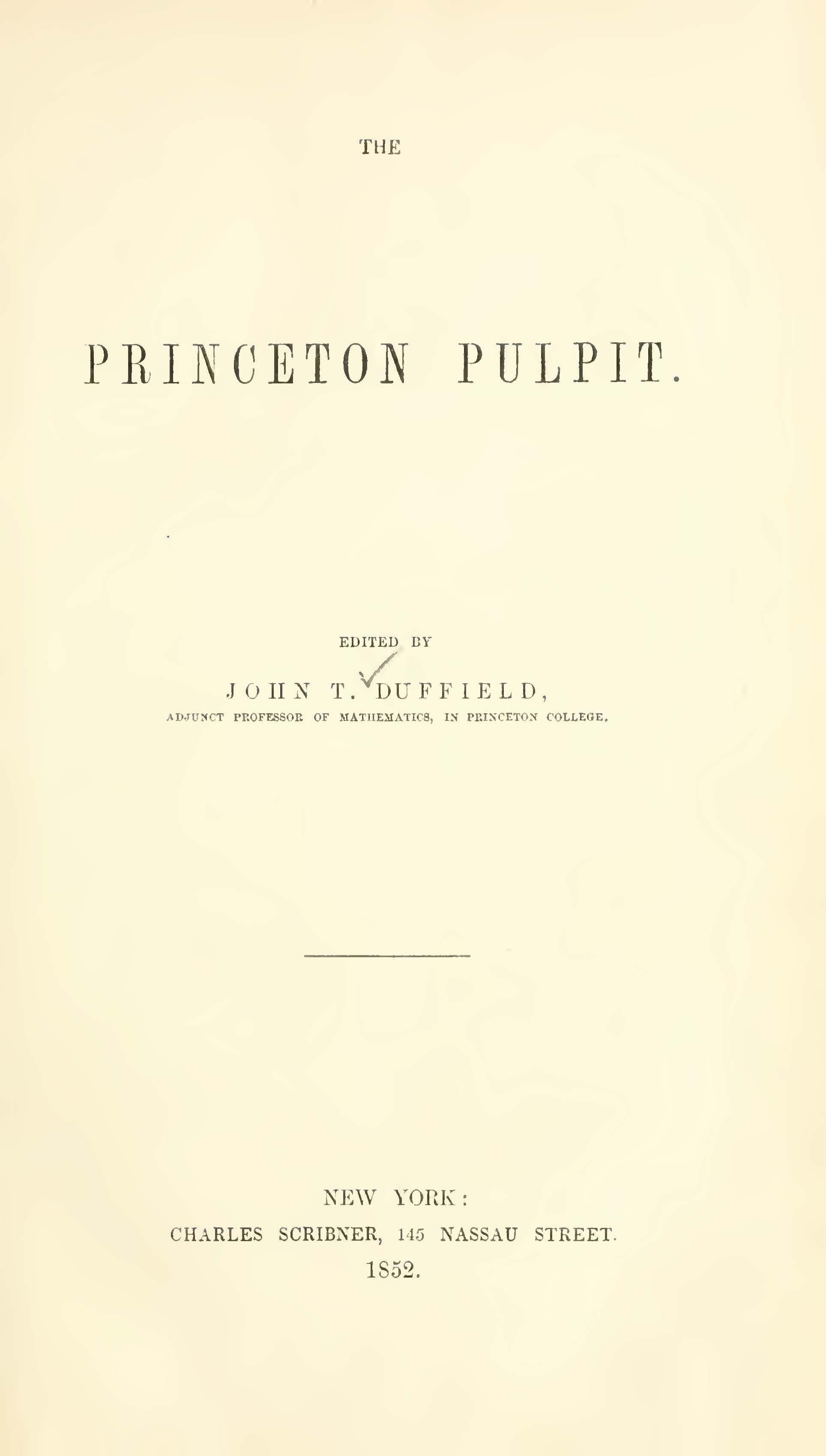 Duffield, John Thomas, The Princeton Pulpit Title Page.jpg