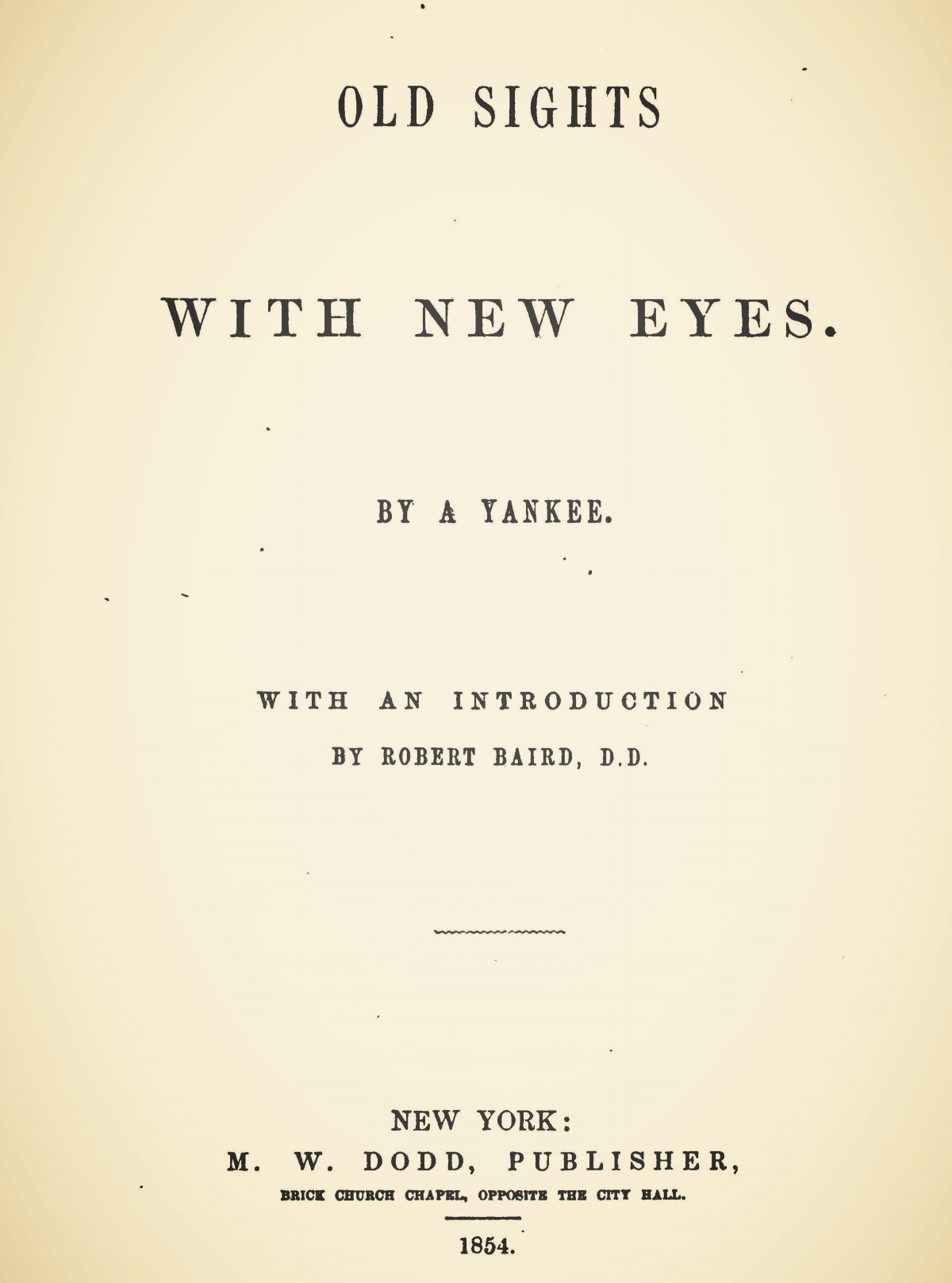 Baird, Robert, Old Sights With New Eyes Title Page.jpg