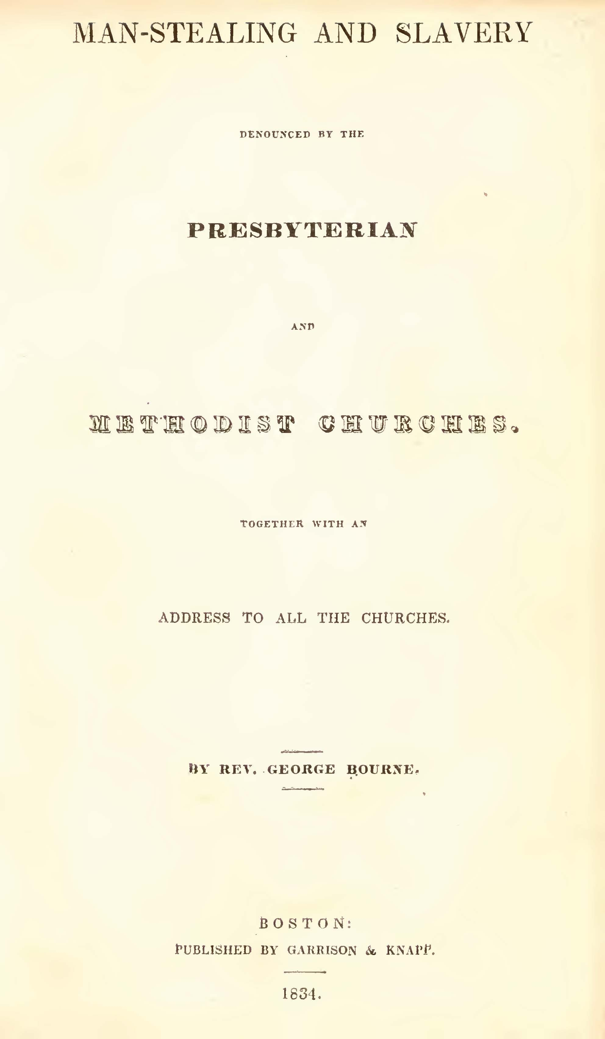 Bourne, George, Man-Stealing and Slavery Denounced by Presbyterian and Methodist Churches Title Page.jpg