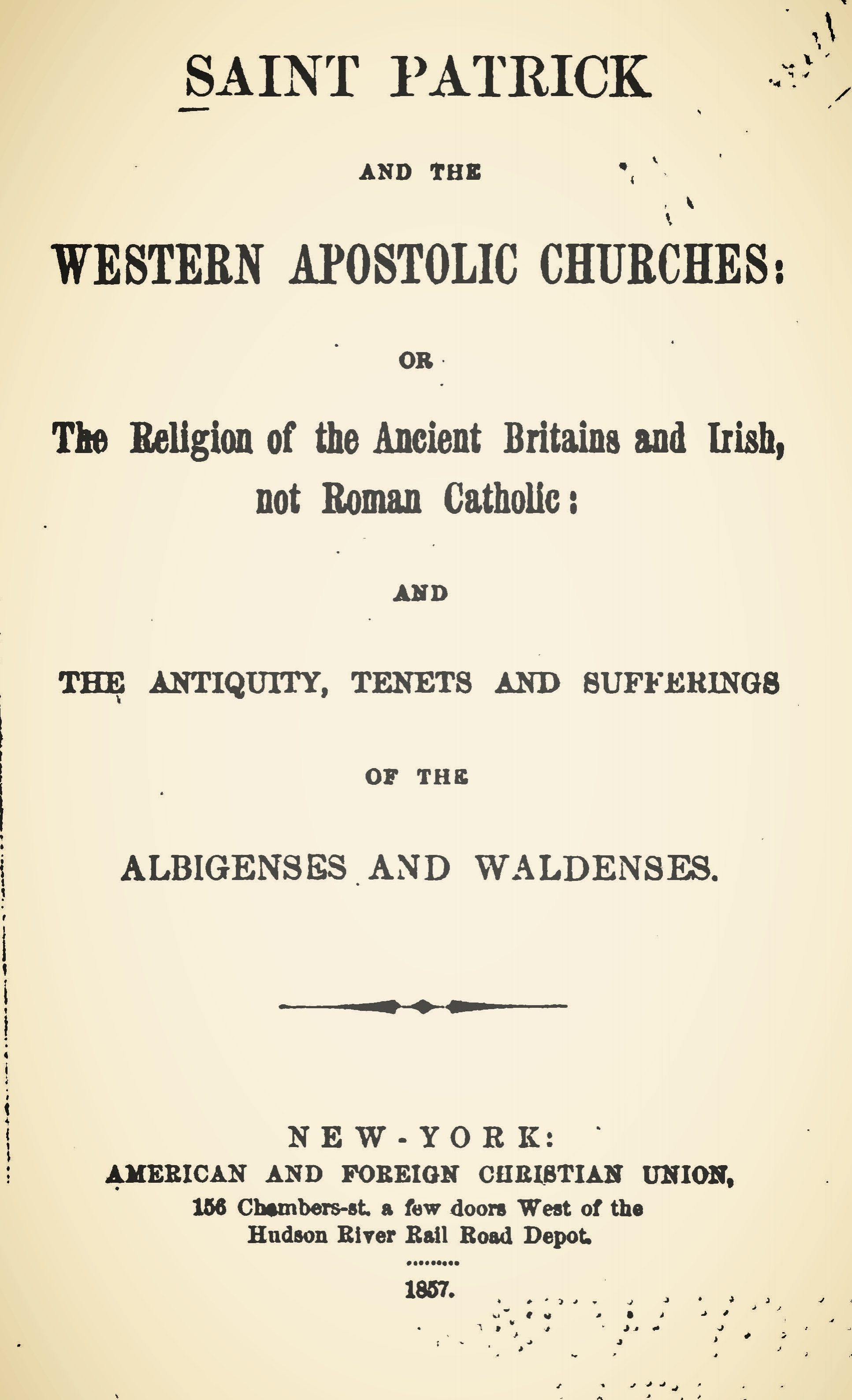 Brownlee, William Craig, Saint Patrick and the Western Apostolic Churches Title Page.jpg