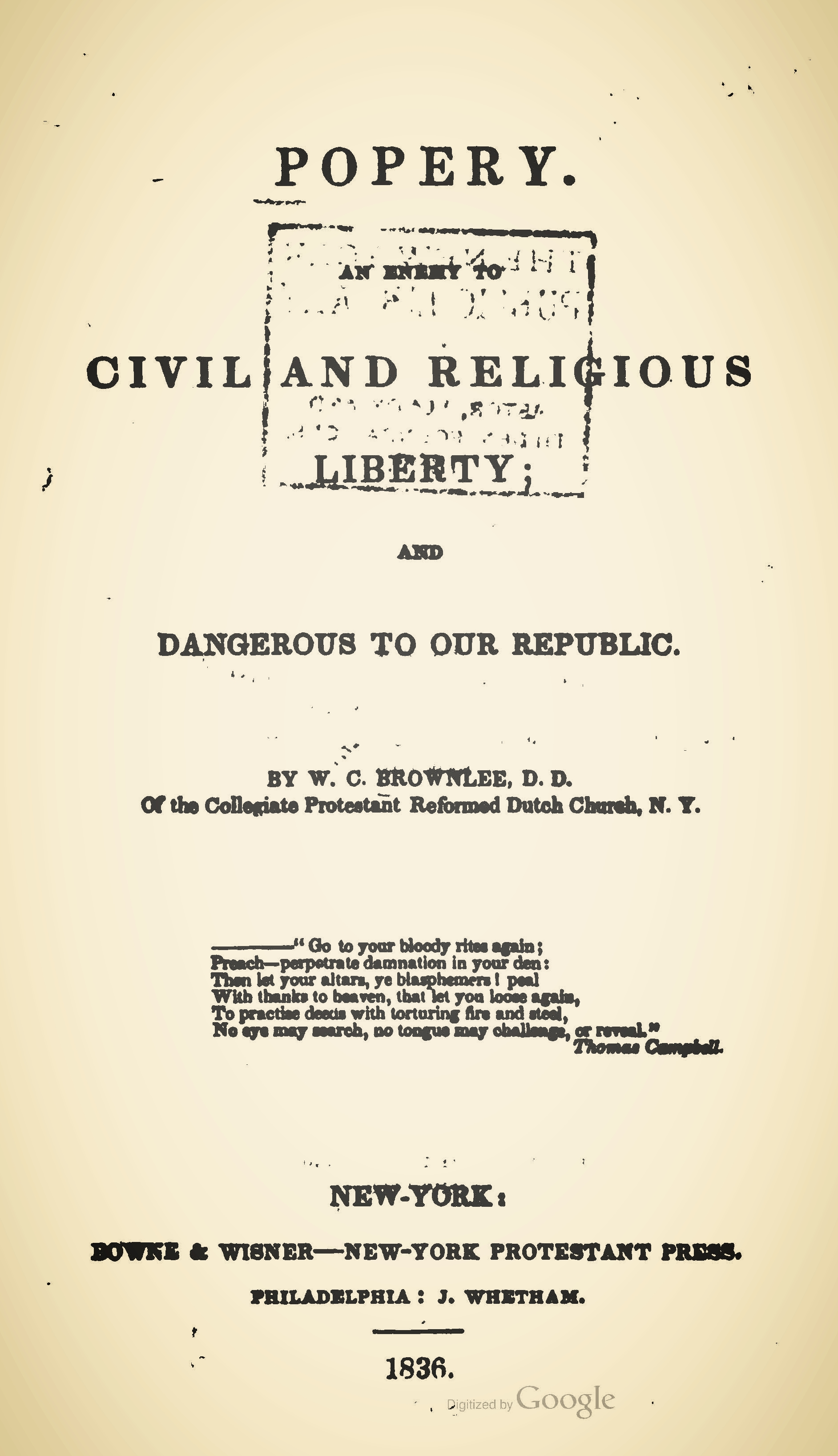 Brownlee, William Craig, Popery An Enemy to Civil and Religious Freedom, and Dangerous to Our Republic Title Page.jpg