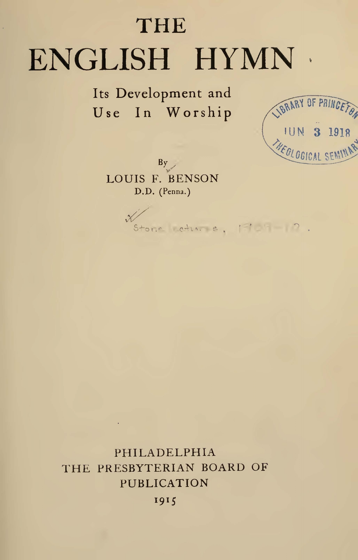 Benson, Louis FitzGerald, The English Hym Its Development and Use in Worship Title Page.jpg