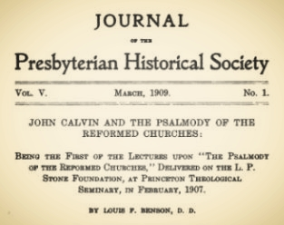 Benson, Louis FitzGerald, John Calvin and the Psalmody of the Reformed Churches Title Page.jpg