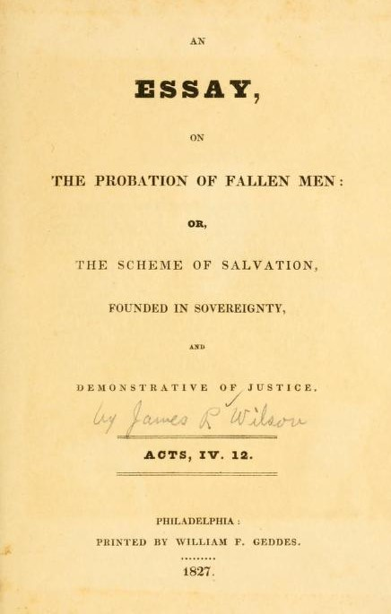 Wilson, Essay on Probation of Fallen Man.jpg
