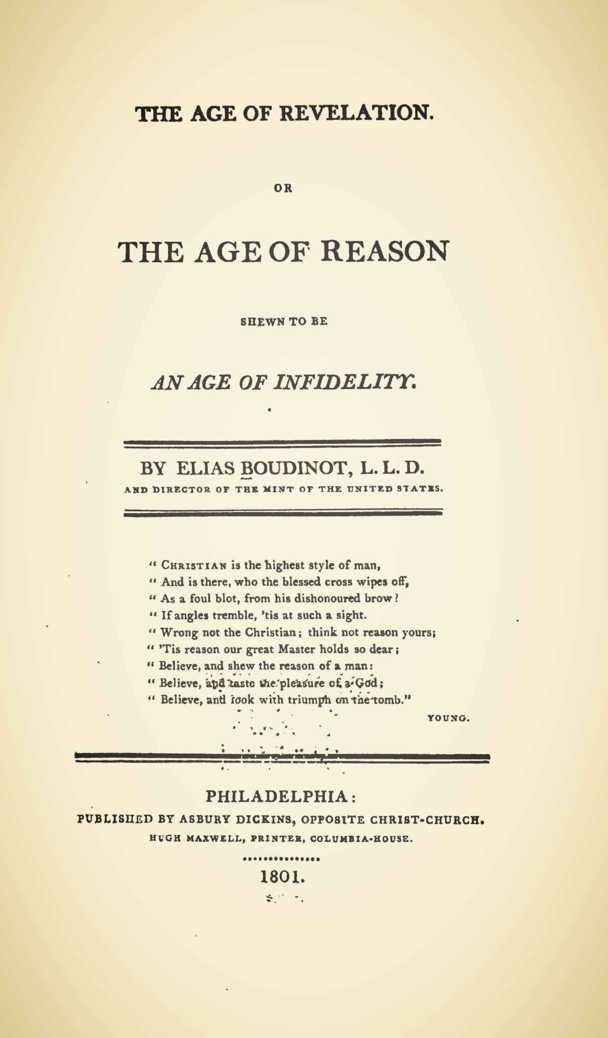 Boudinot, Elias IV, The Age of Revelation, or, The Age of Reason Shewn to be an Age of Infidelity Title Page.jpg