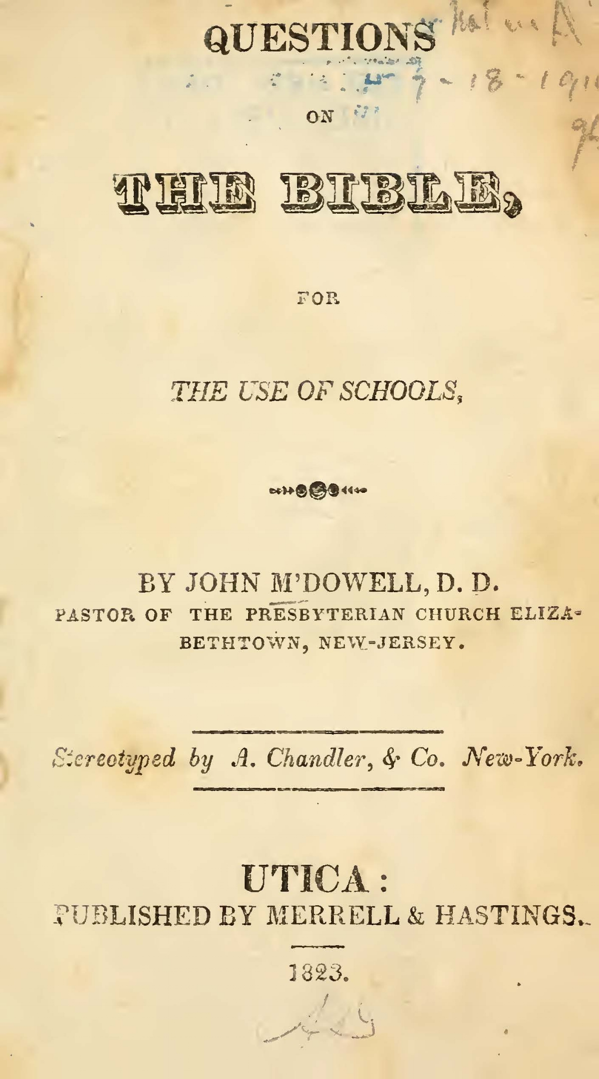 McDowell, John, Questions on the Bible, for the Use of Schools Title Page.jpg