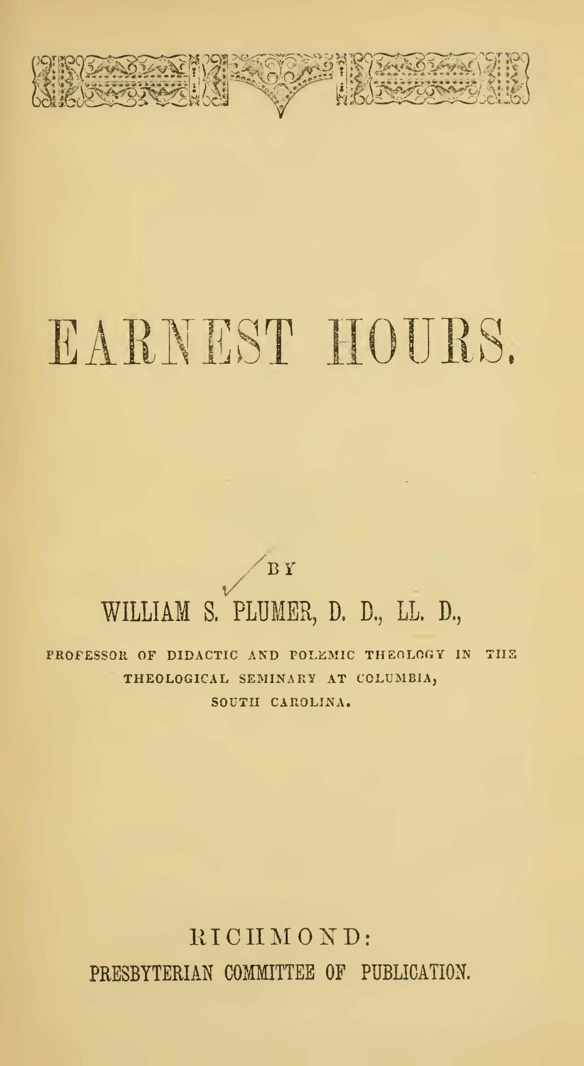 Plumer, William Swan, Earnest Hours Title Page.jpg