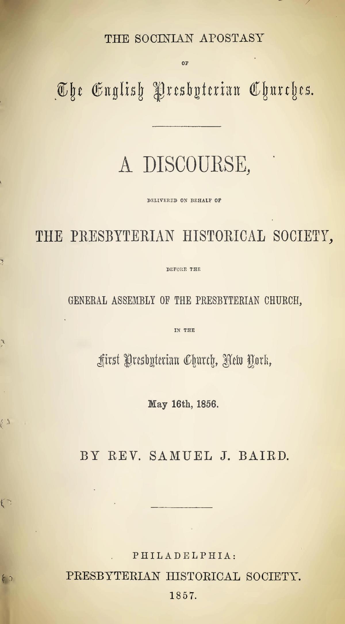 Baird, Samuel John, The Socinian Apostasy of the English Presbyterian Churches Title Page.jpg