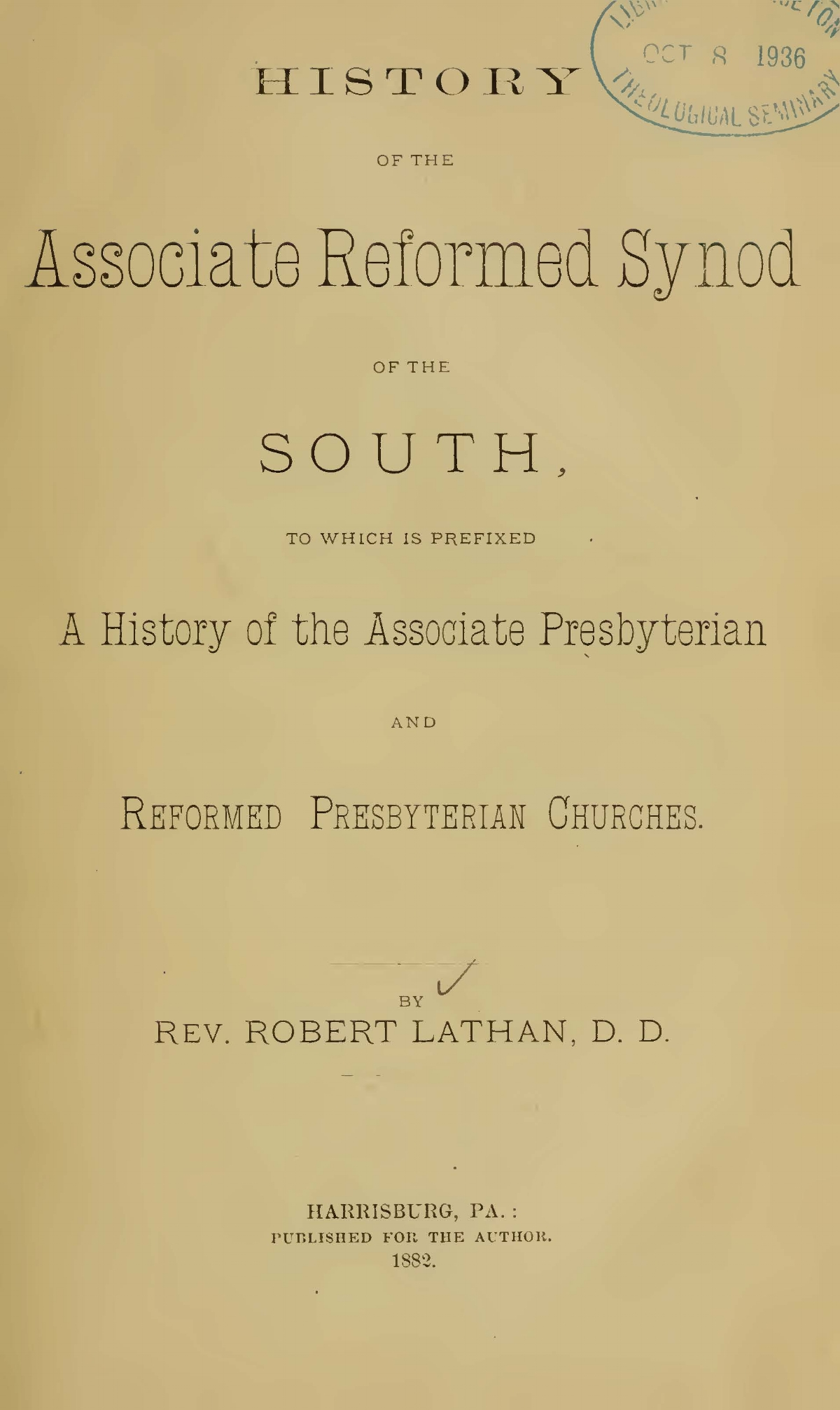 Lathan, Robert R., History of the Associate Reformed Synod of the South Title Page.jpg