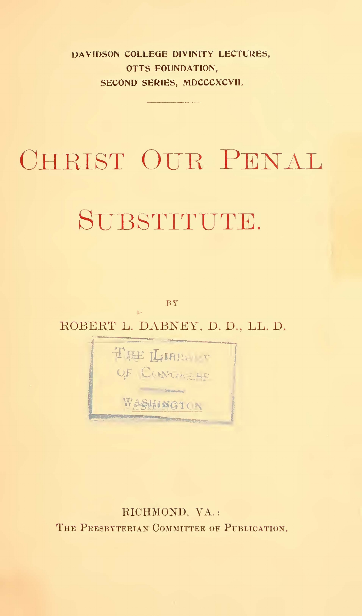 Dabney, Robert Lewis, Christ Our Penal Subsitute Title Page.jpg