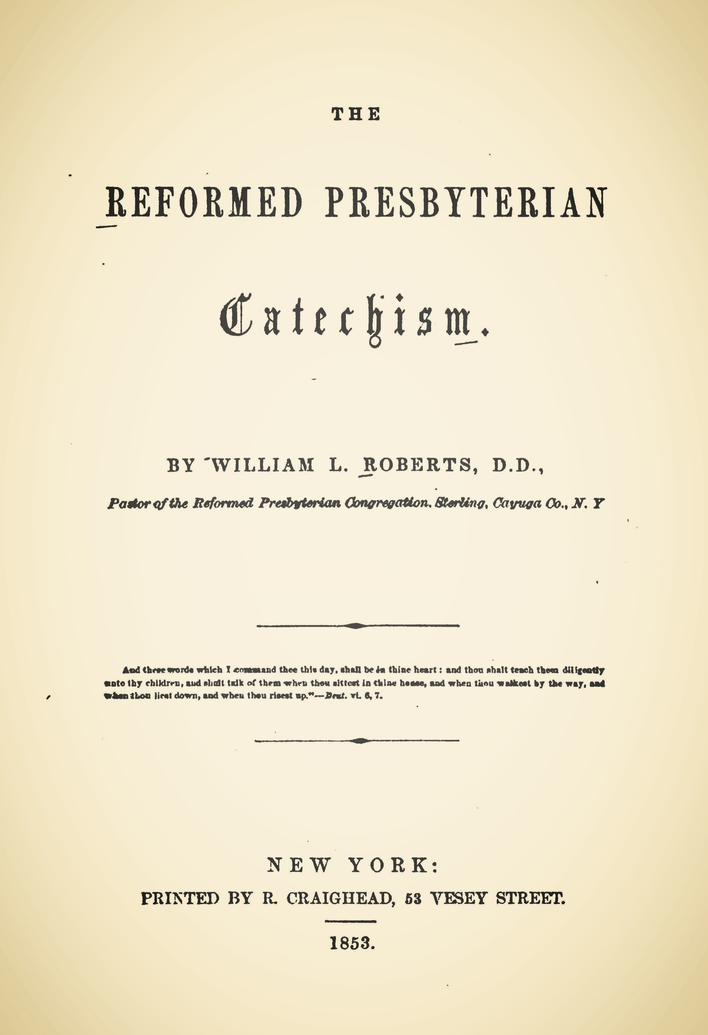 Roberts, William Louis, The Reformed Presbyterian Catechism Title Page.jpg