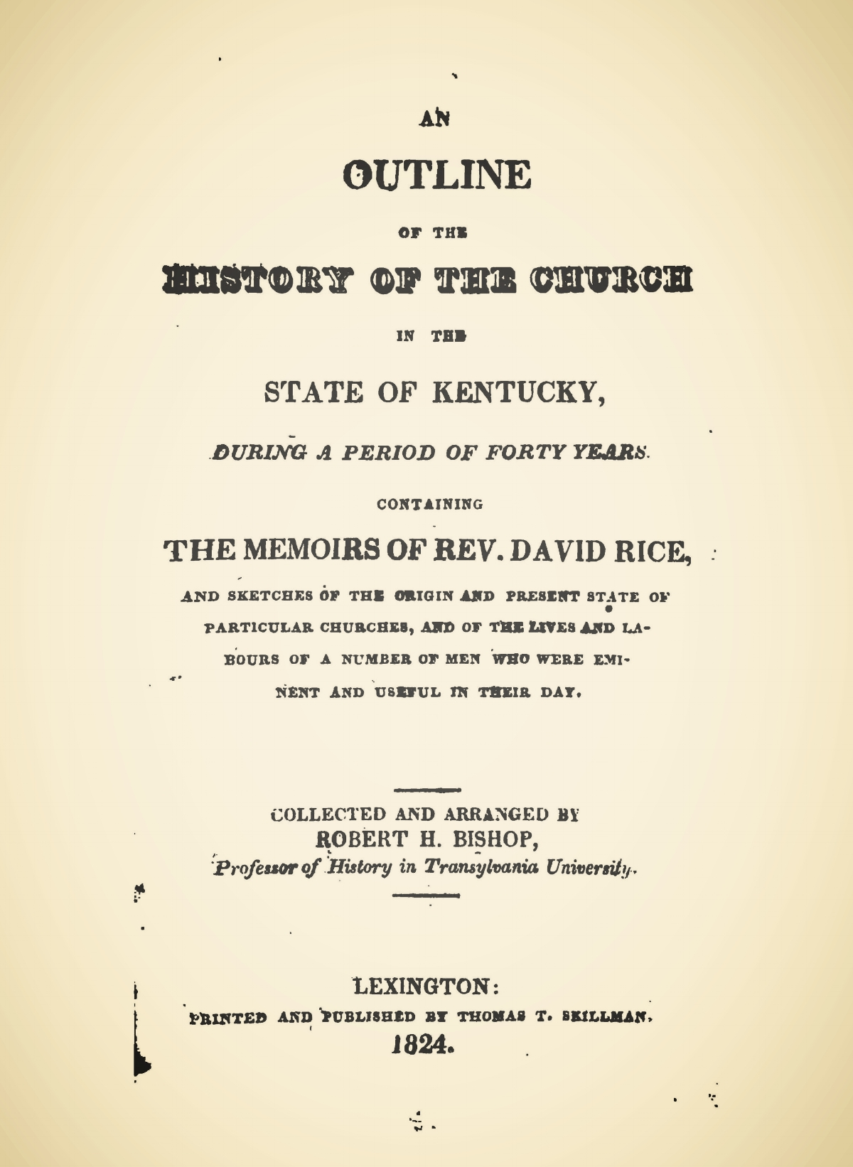 Bishop, Robert Hamilton, An Outline of the History of the Church in the State of Kentucky Title Page.jpg