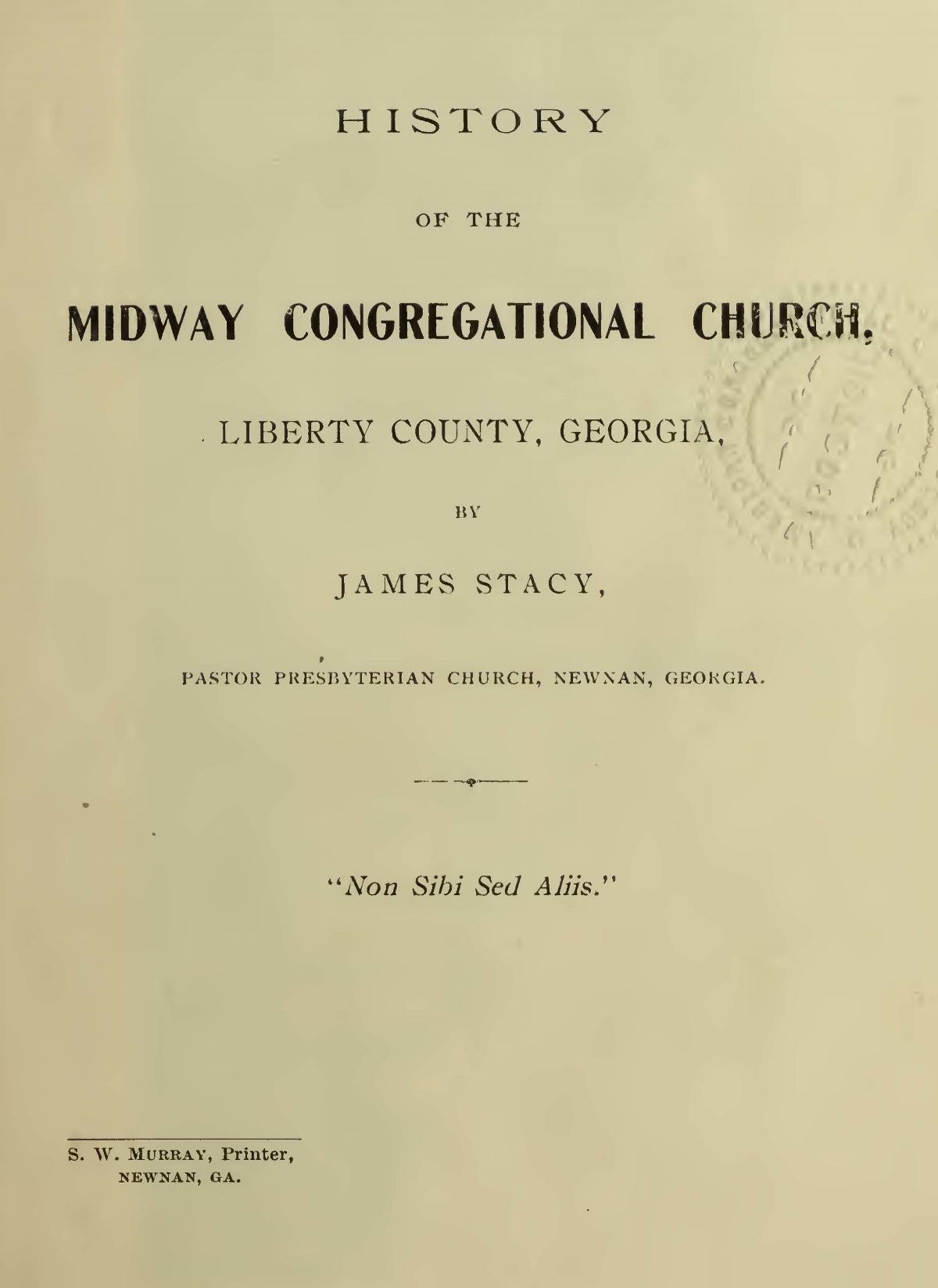 Stacy, James, History of the Midway Congregational Church, Liberty County, Georgia Title Page.jpg