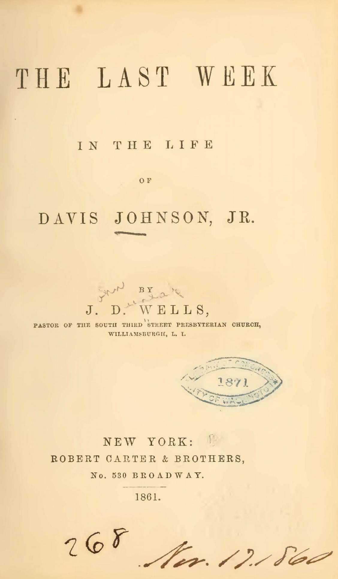 Wells, John Dunlap, The Last Week in the Life of Davis Johnson, Jr. Title Page.jpg