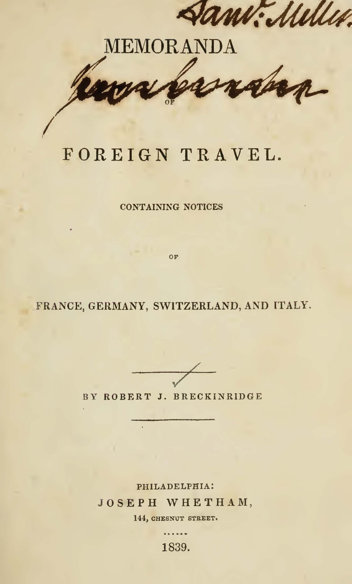 Breckinridge, Robert Jefferson, Memoranda of Foreign Travel Title Page.jpg