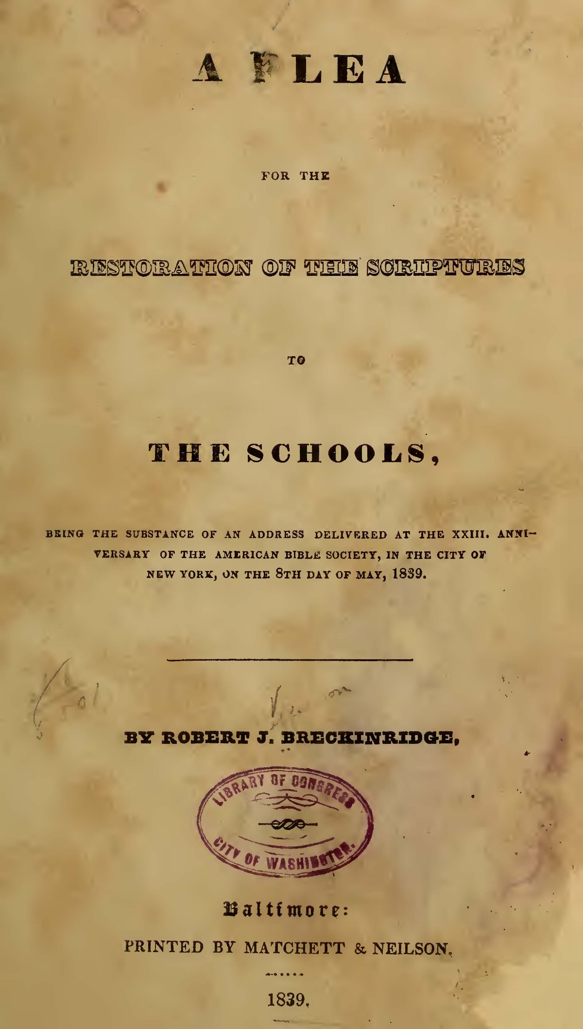 Breckinridge, Robert Jefferson, A Plea for the Restoration of the Scriptures to the Schools Title Page.jpg