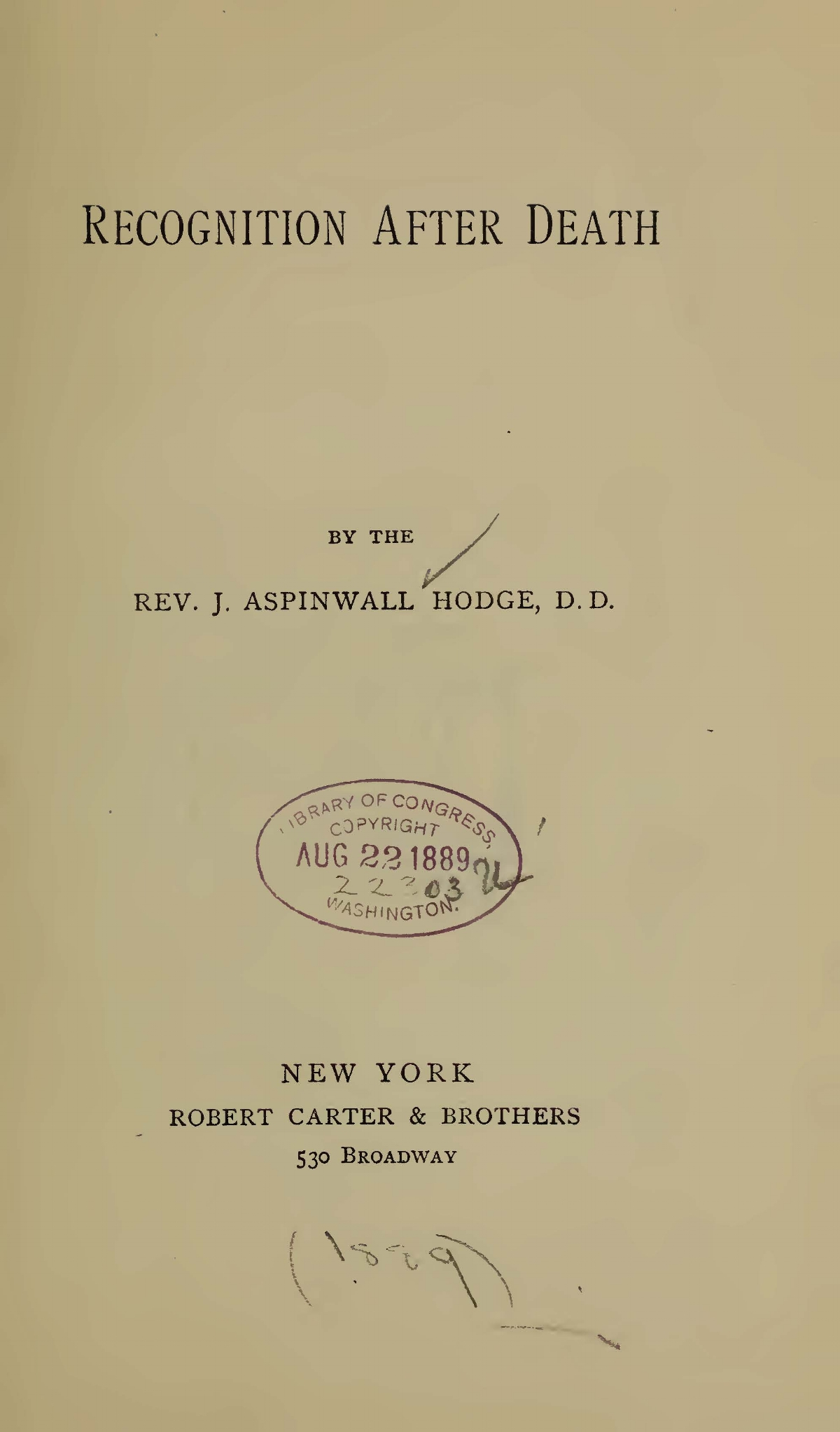 Hodge, John Aspinwall, Recognition After Death Title Page.jpg